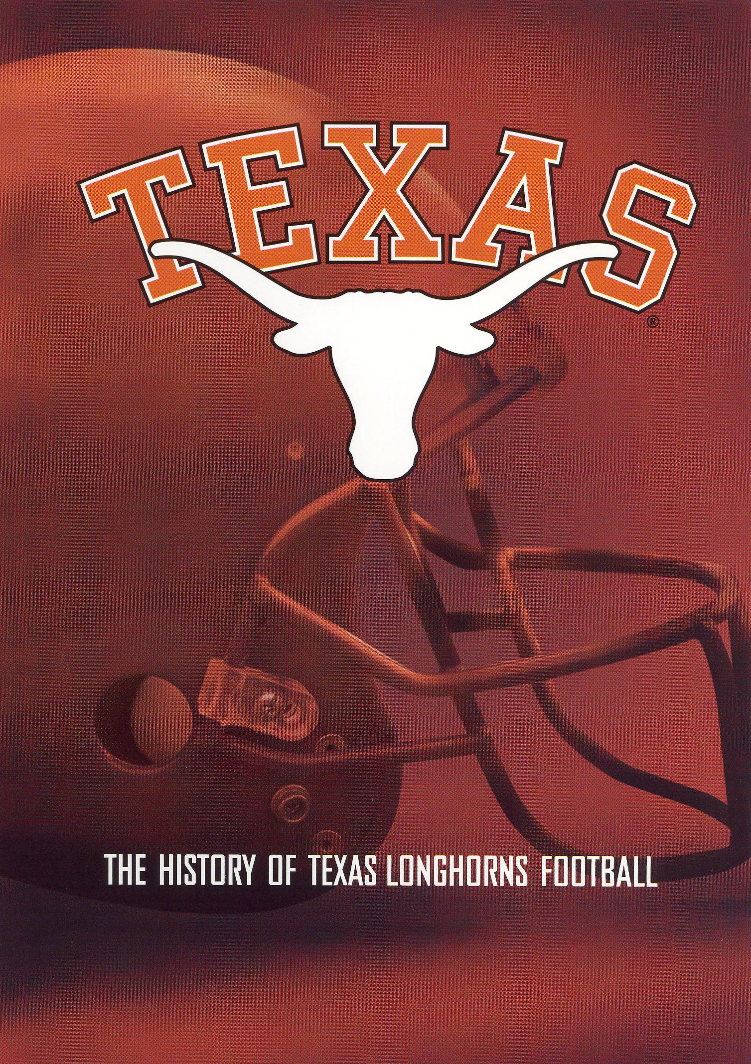 The History of Texas Longhorns Football