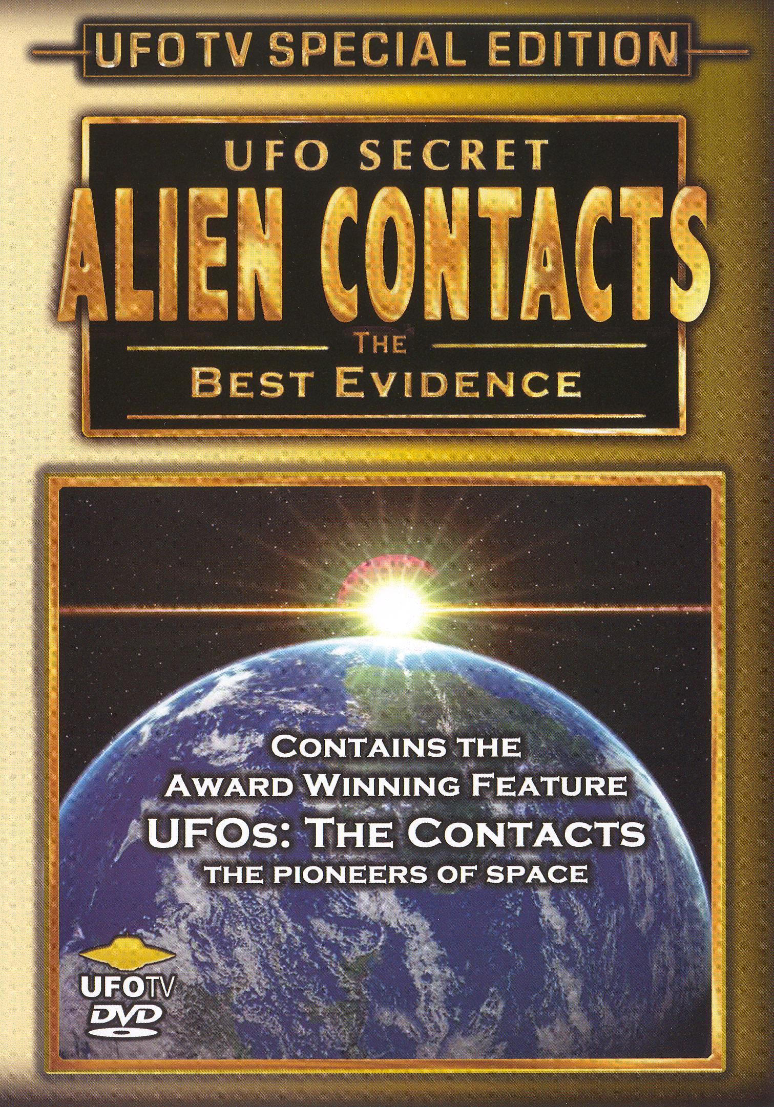 UFO Secret: Alien Contacts - The Best Evidence
