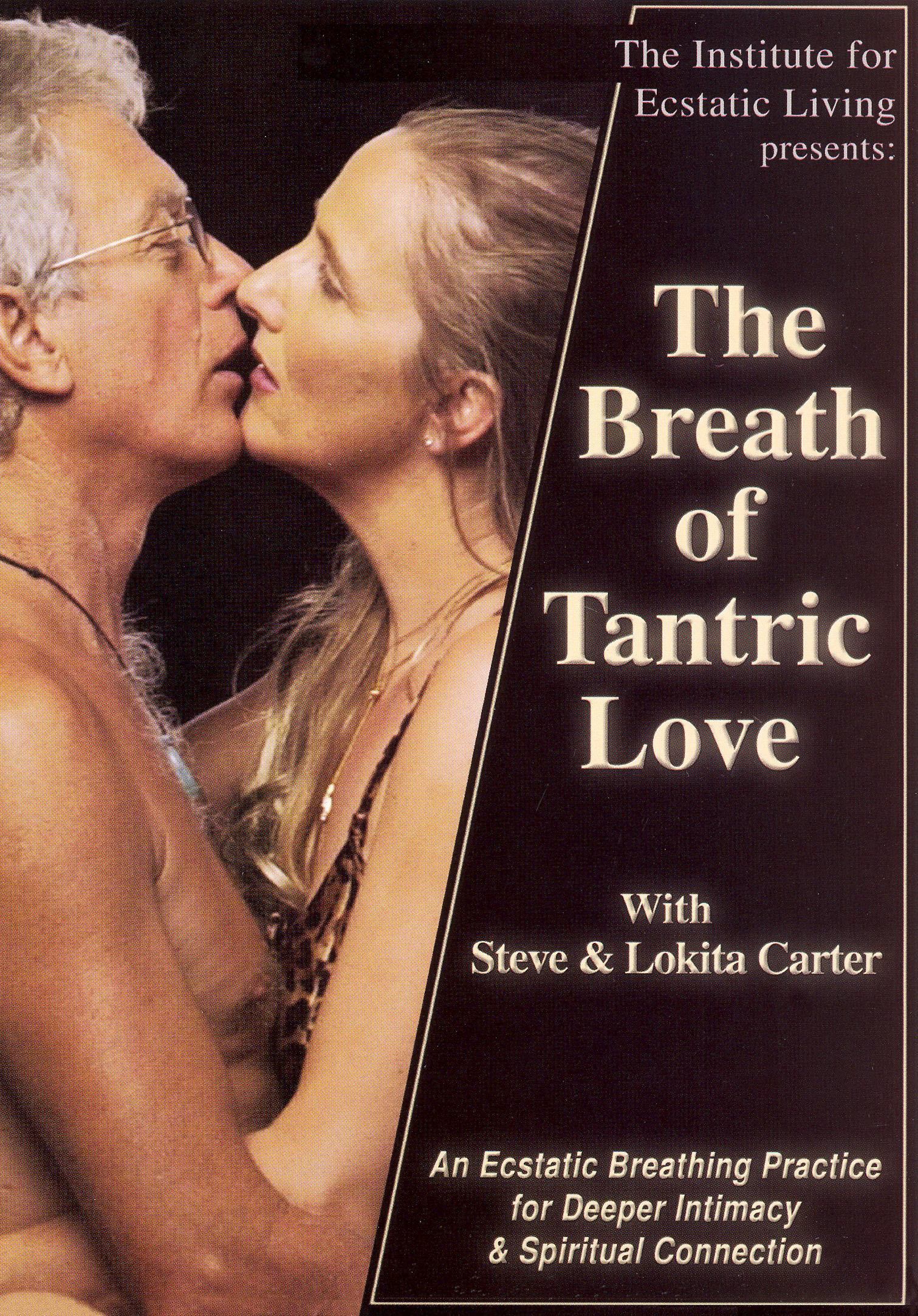 The Breath of Tantric Love