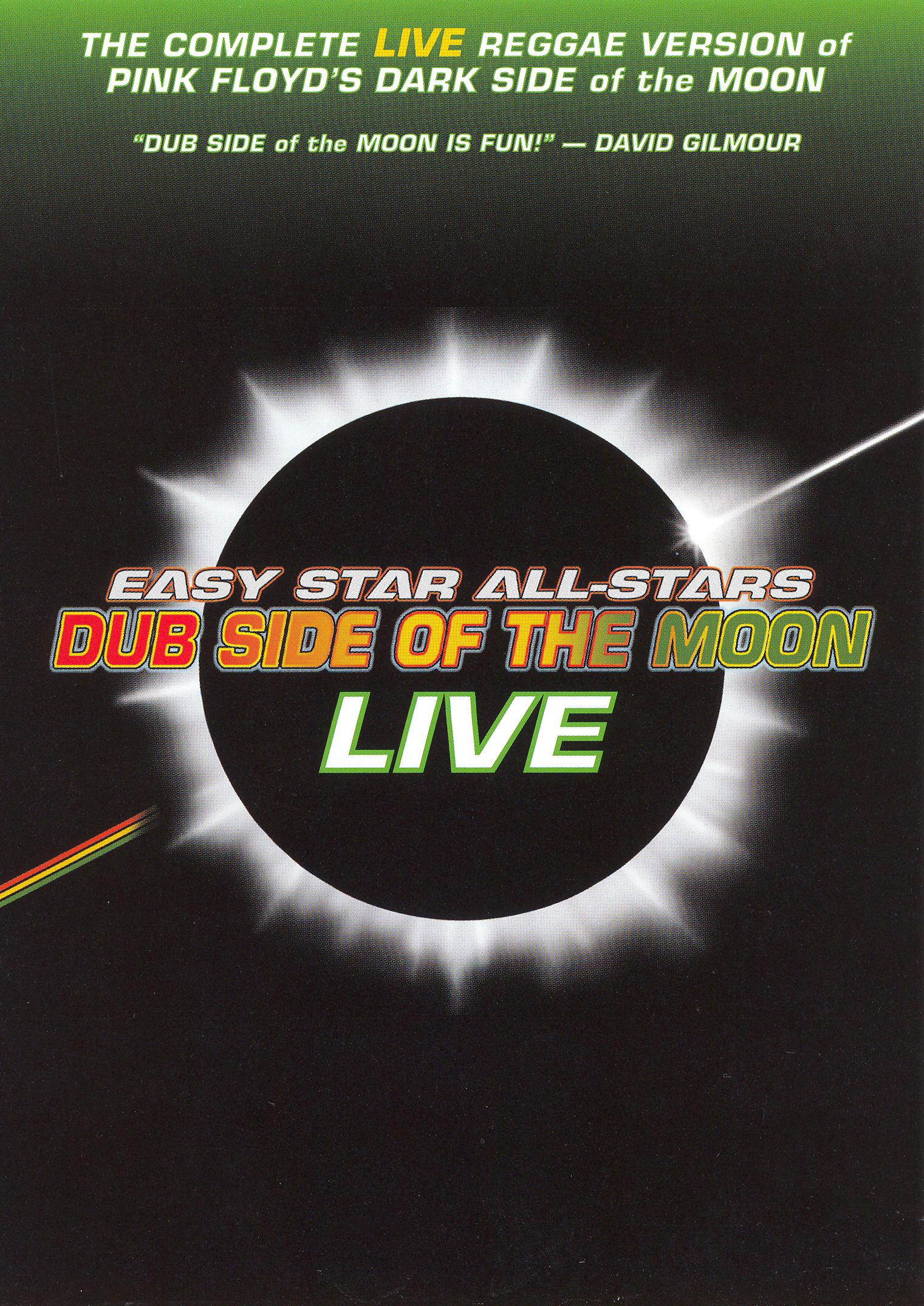 Easy Star All-Stars: Dub Side of the Moon Live