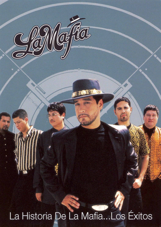 La Mafia: La Historia de La Mafia - Los Exitos