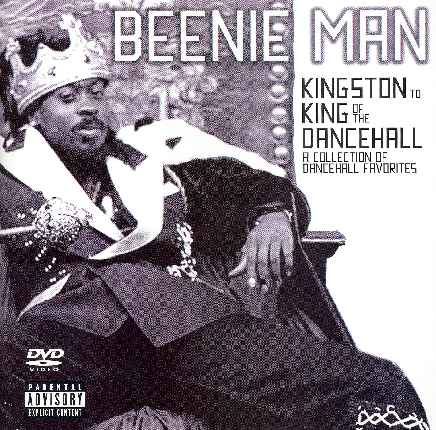 Beenie Man: Kingston to King of the Dancehall - A Collection of Dancehall Favorites