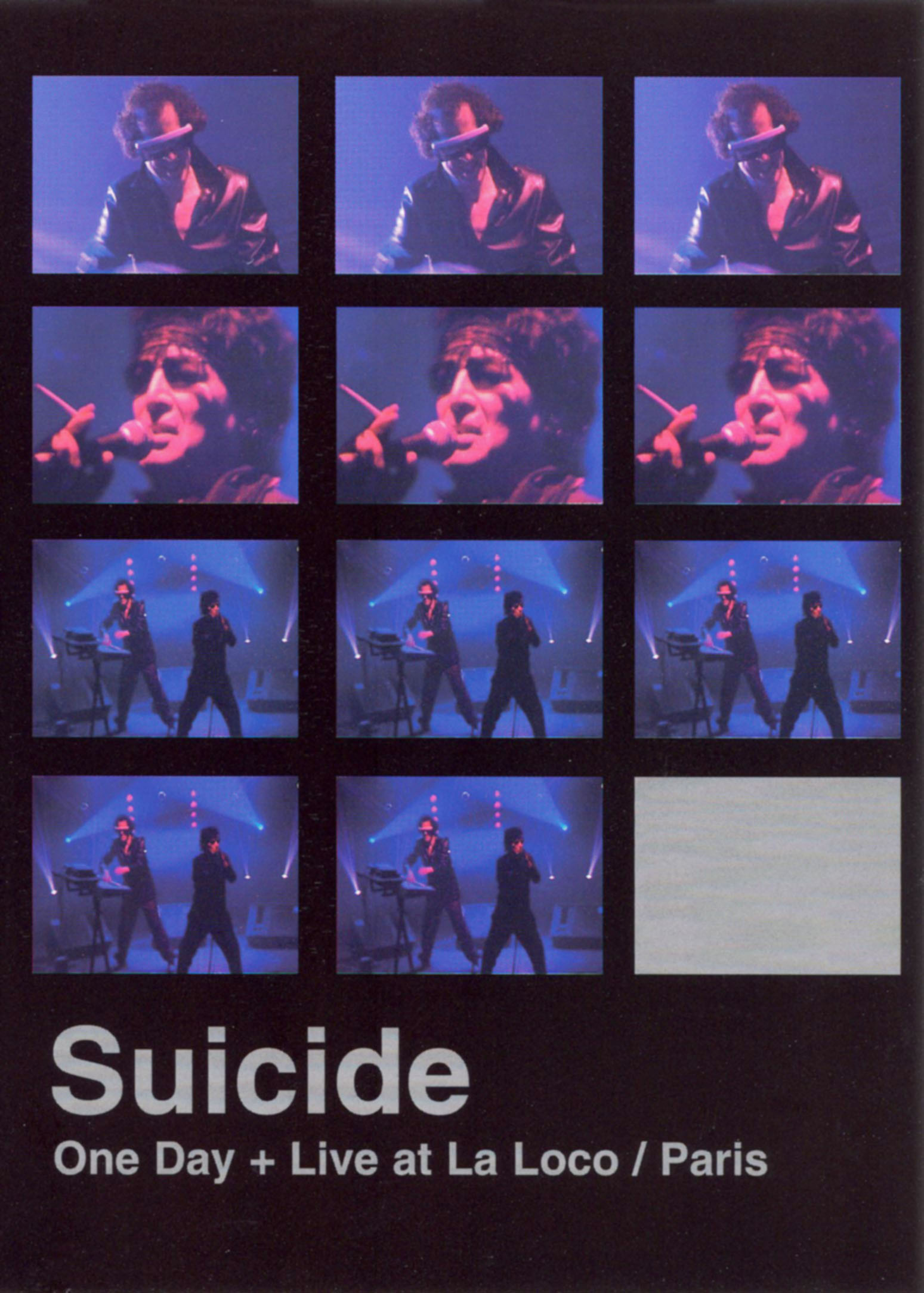Suicide: One Day and  Live at La Loco, Paris