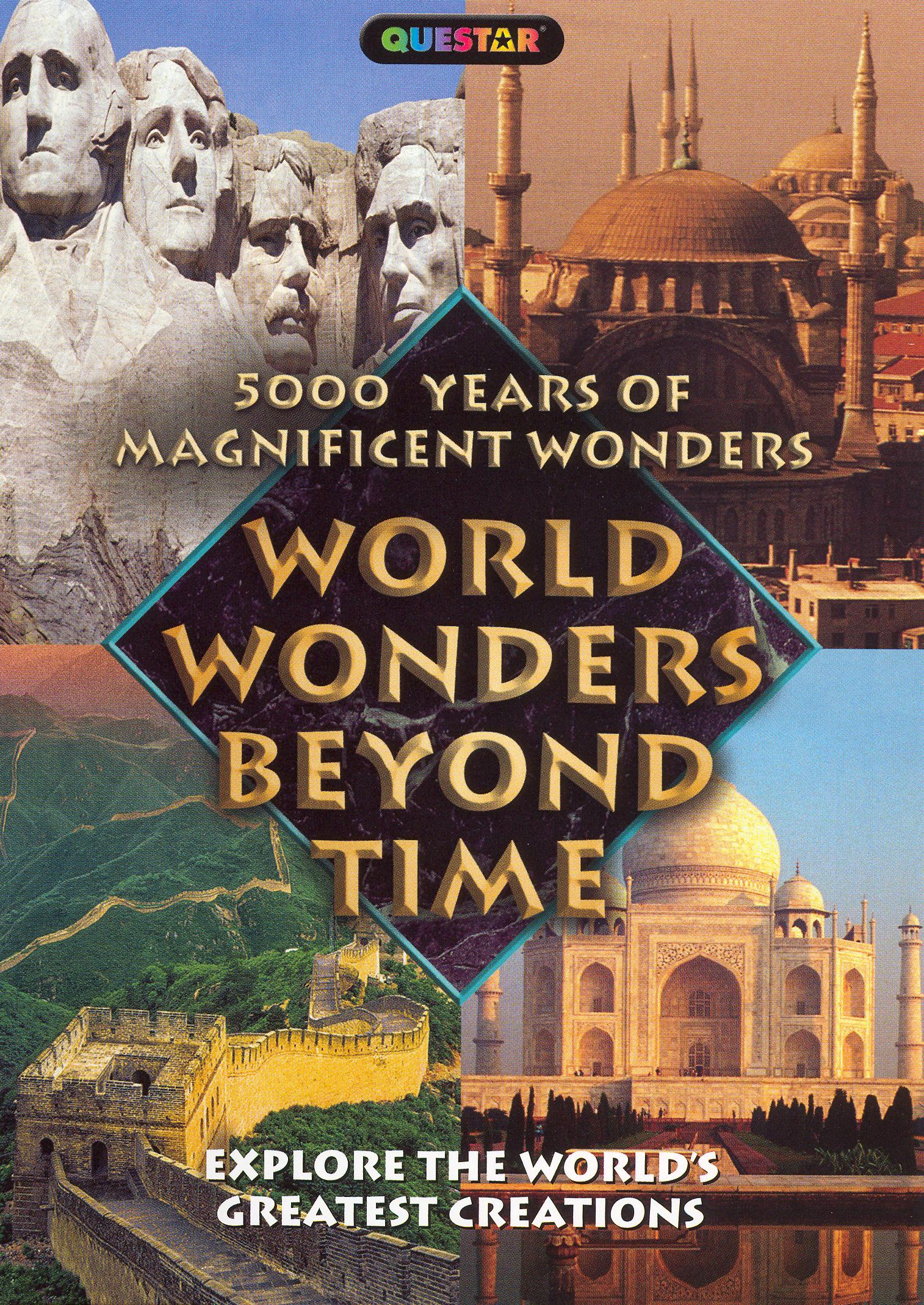 5000 Years of Magnificent Wonders: World Wonders Beyond Time