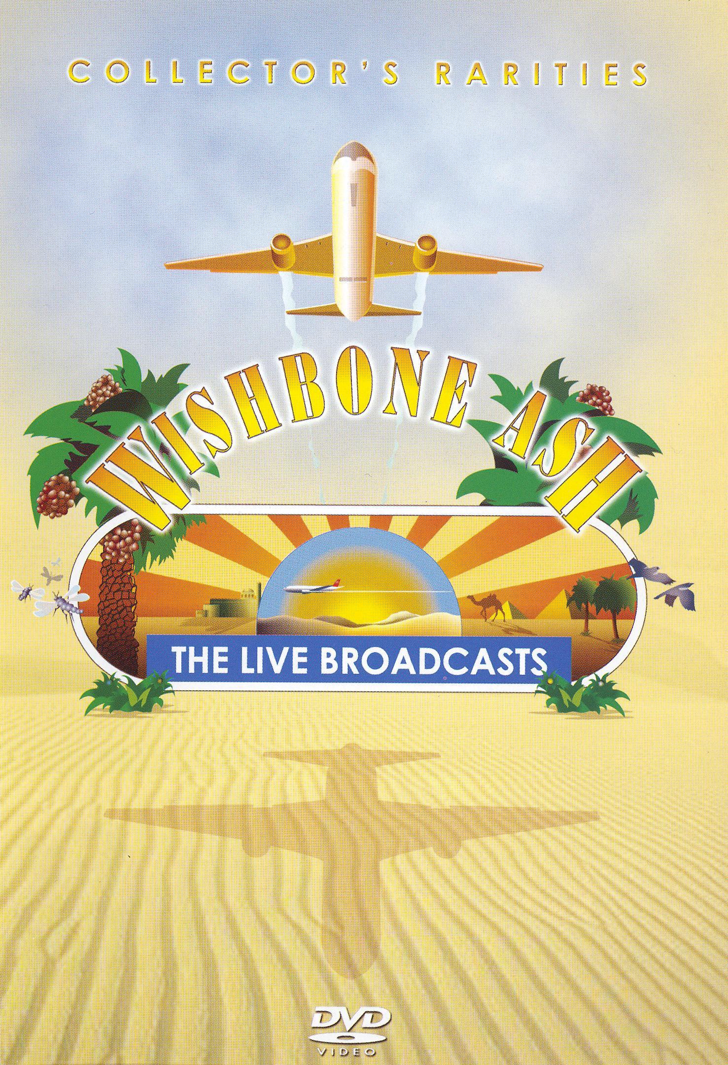 Wishbone Ash: Live Broadcasts