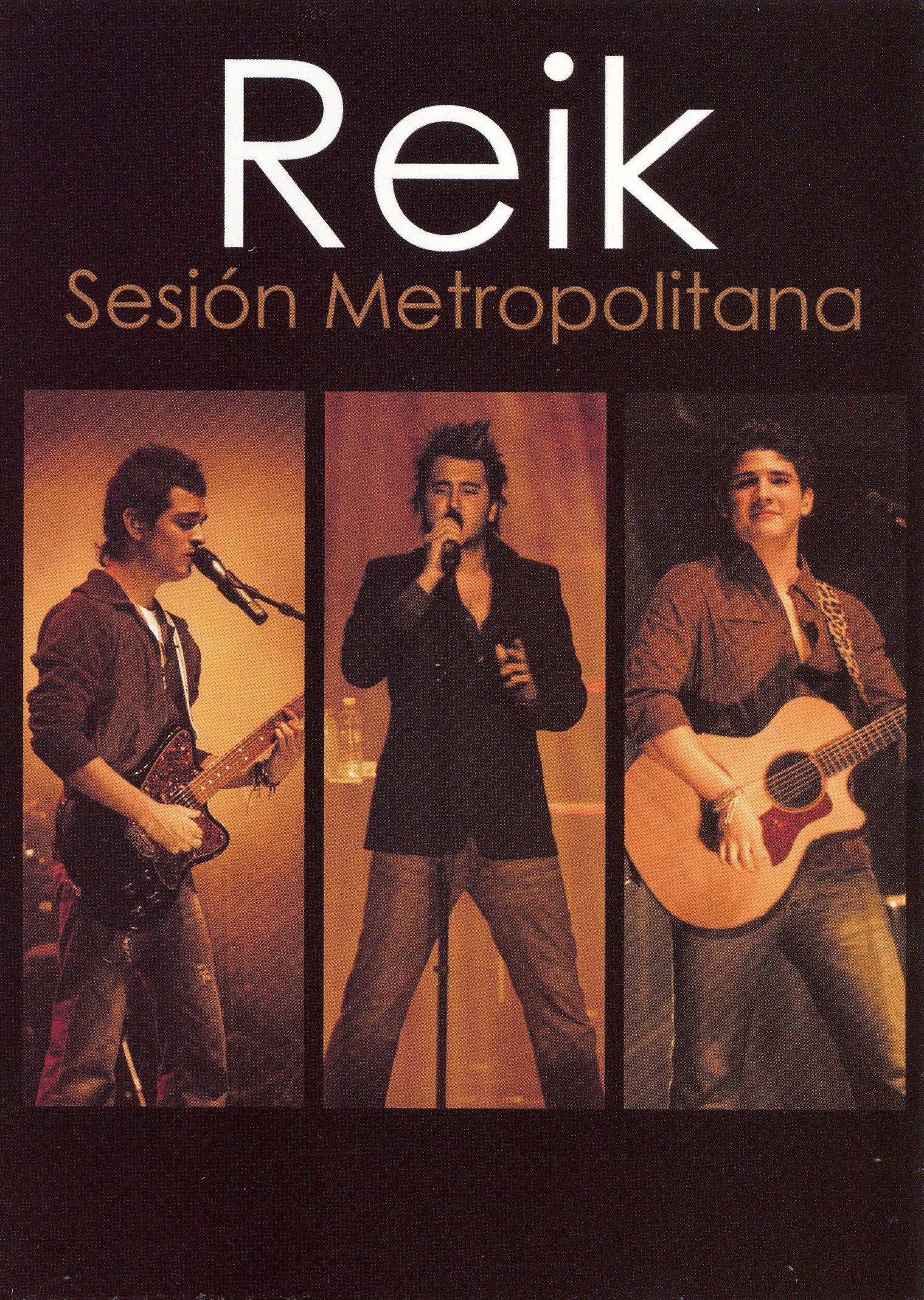 Reik: Sesion Metropolitana