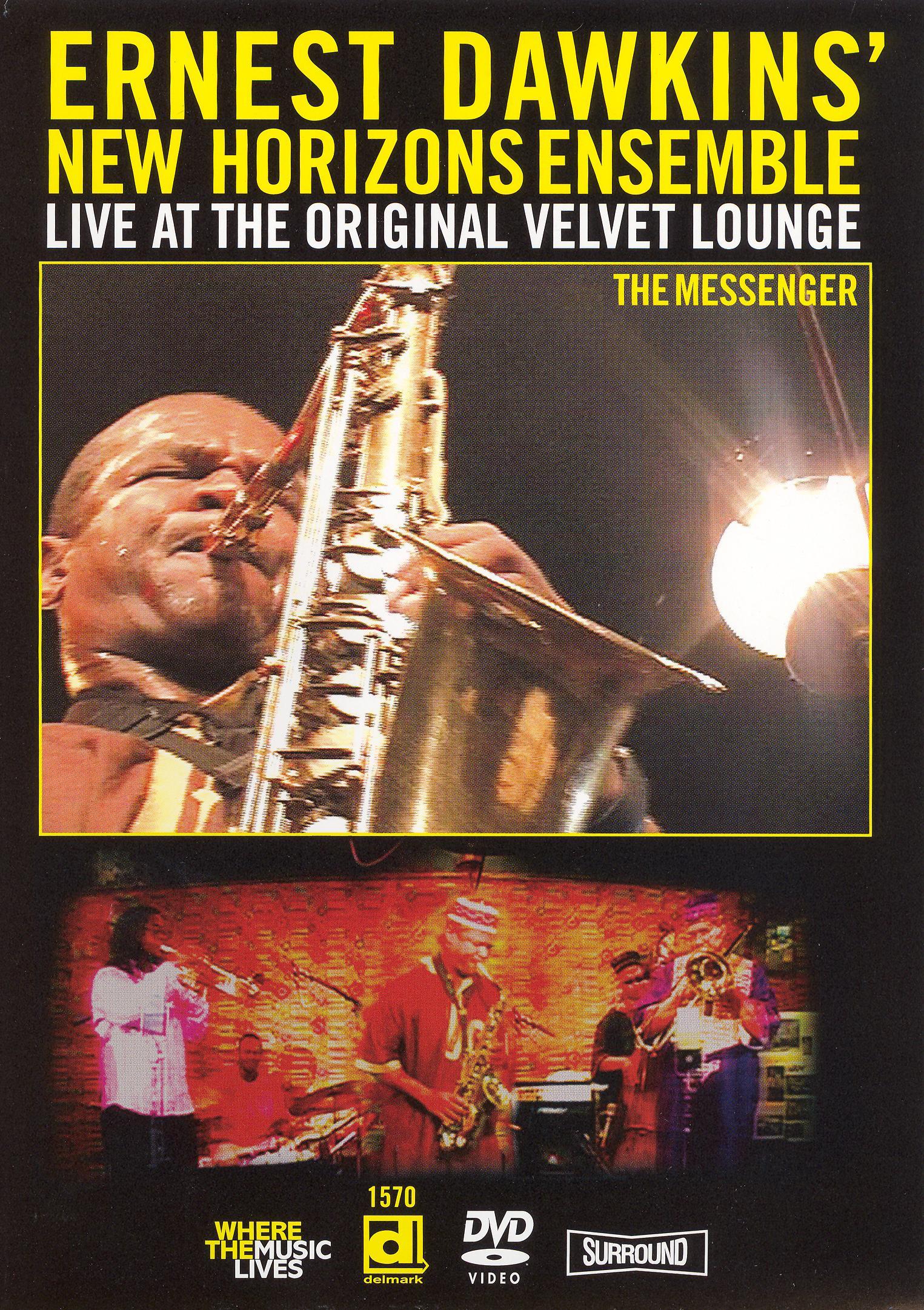 Ernest Dawkins New Horizons: Live at the Velvet Lounge