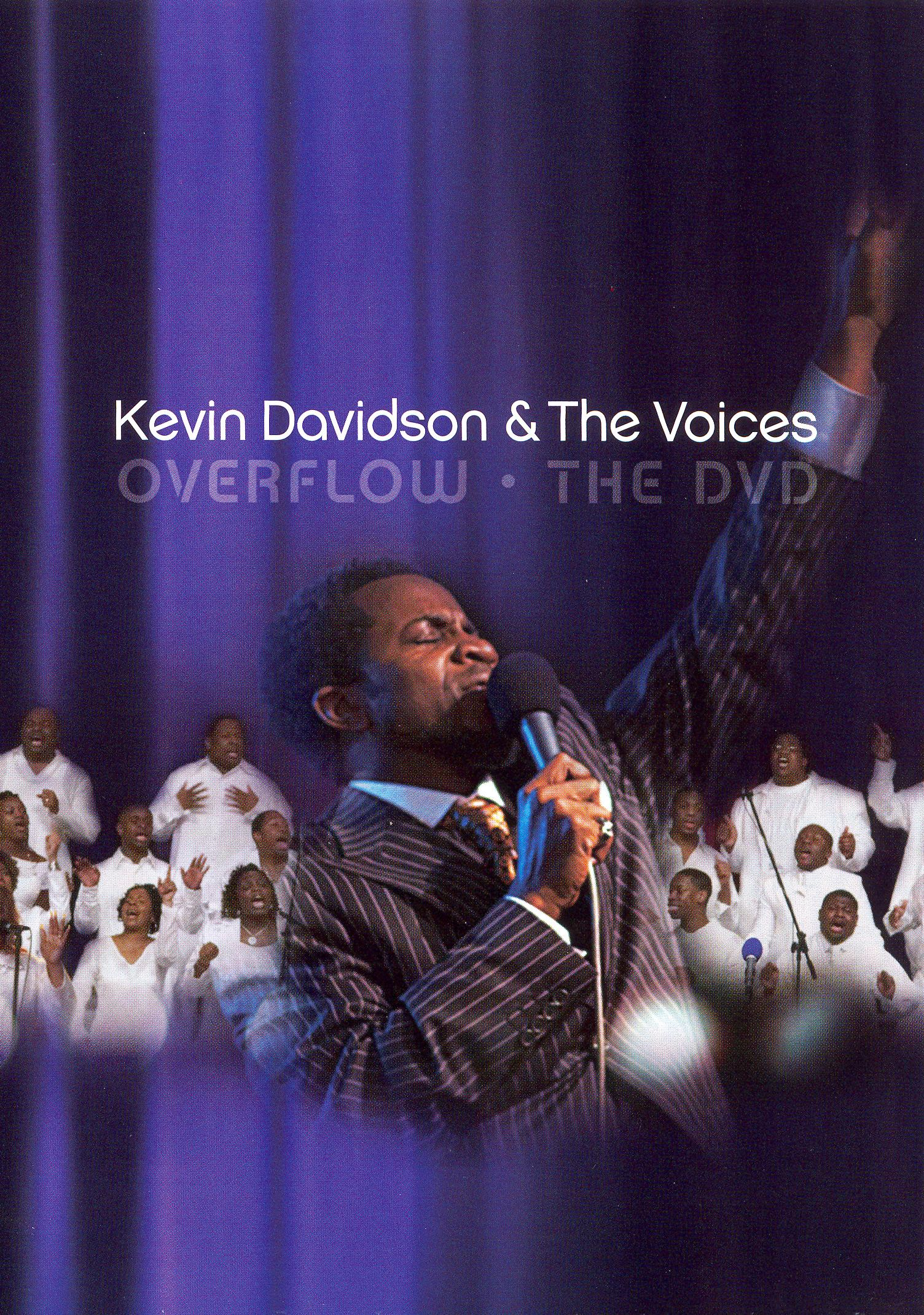 Kevin Davidson and the Voices: Overflow - The DVD