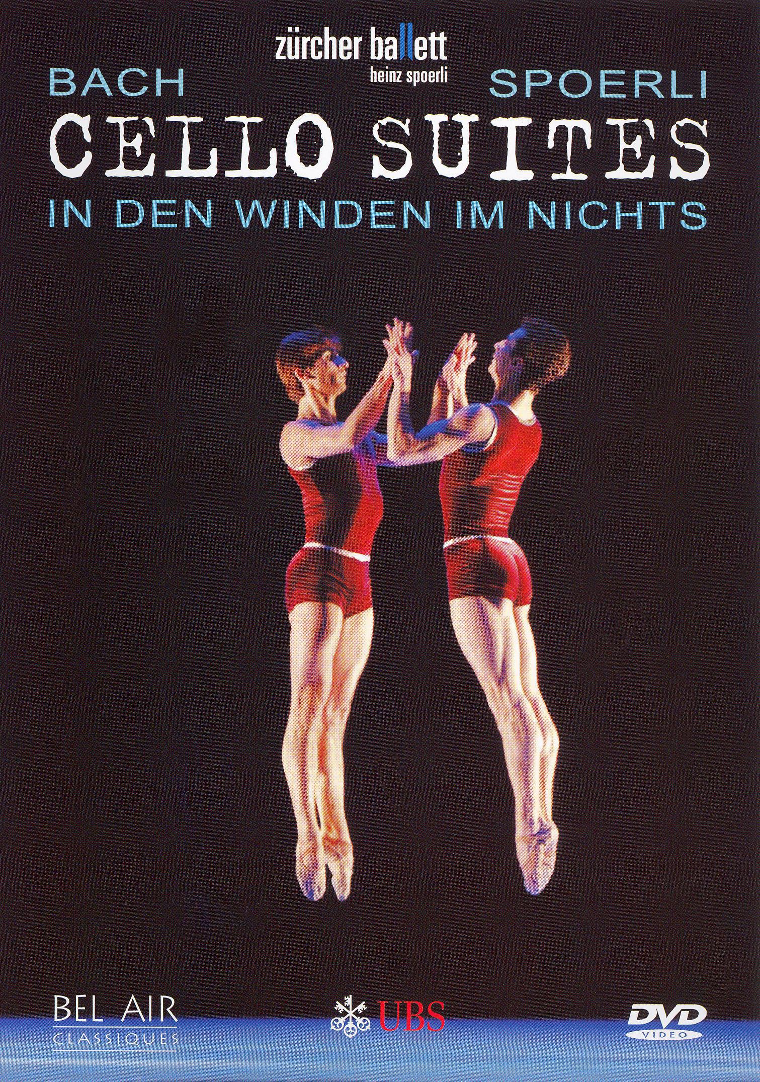 Zucher Ballett: Cello Suites - In Den Winden Im Nichts