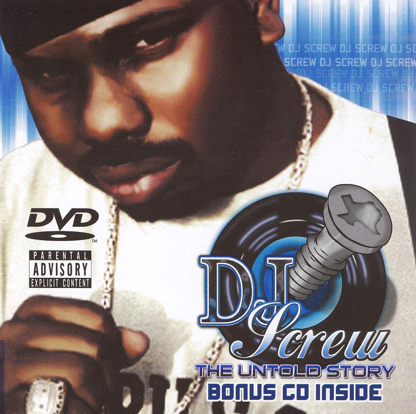 DJ Screw: The Untold Story