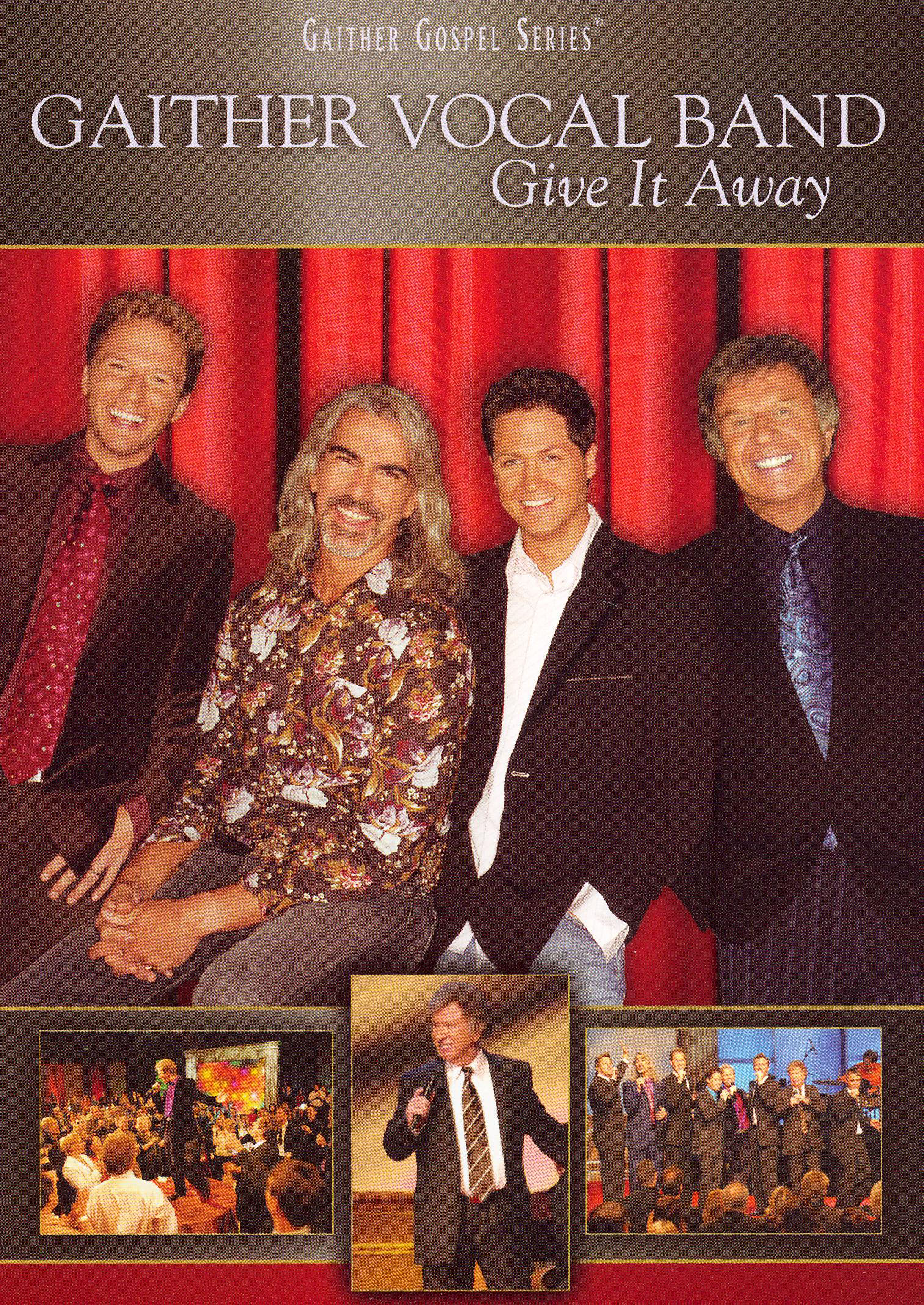 The Gaither Vocal Band: Give It Away