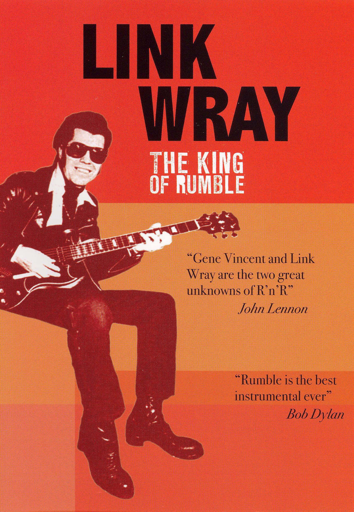 Link Wray: The King of Rumble