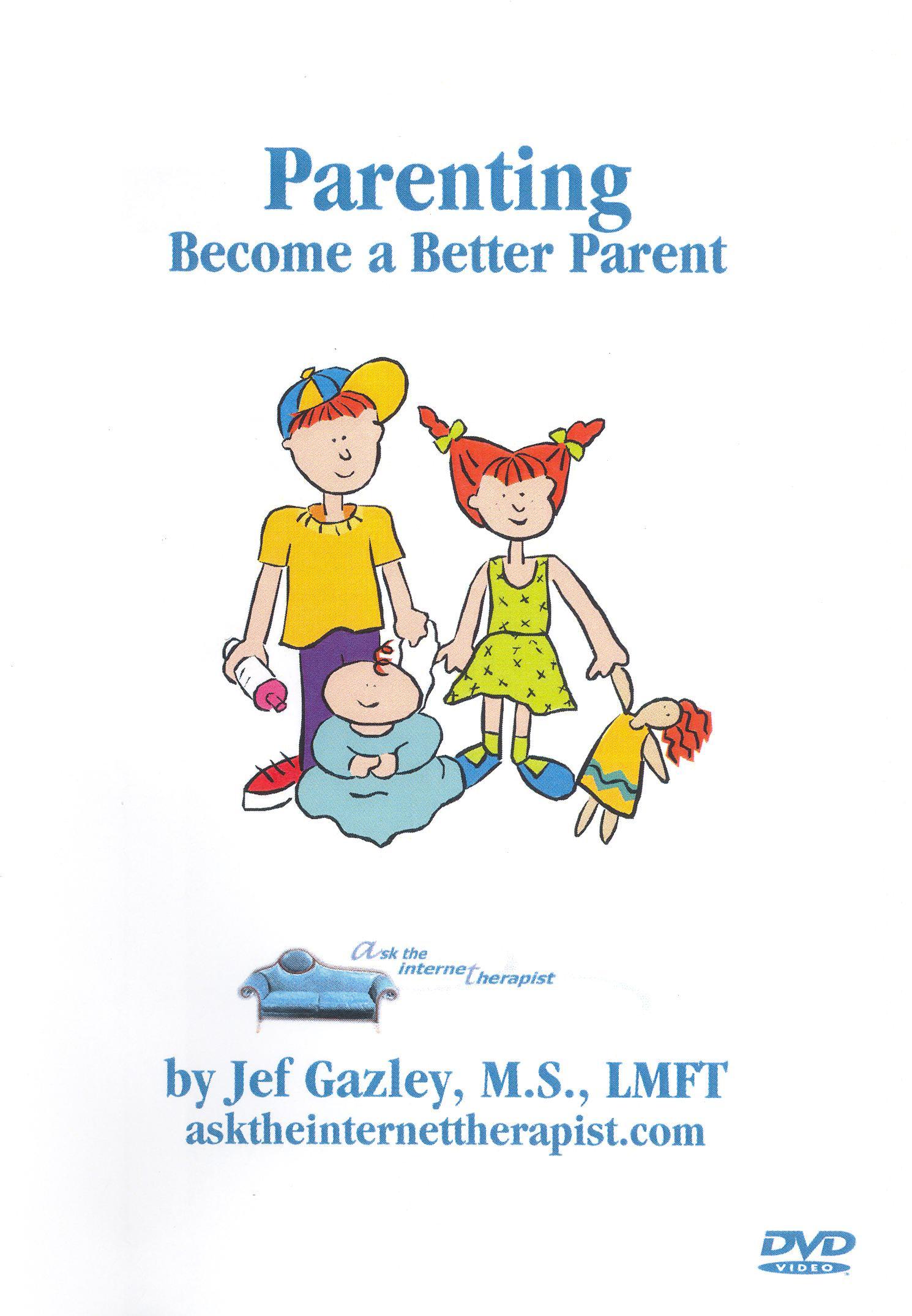 Parenting: Become a Better Parent
