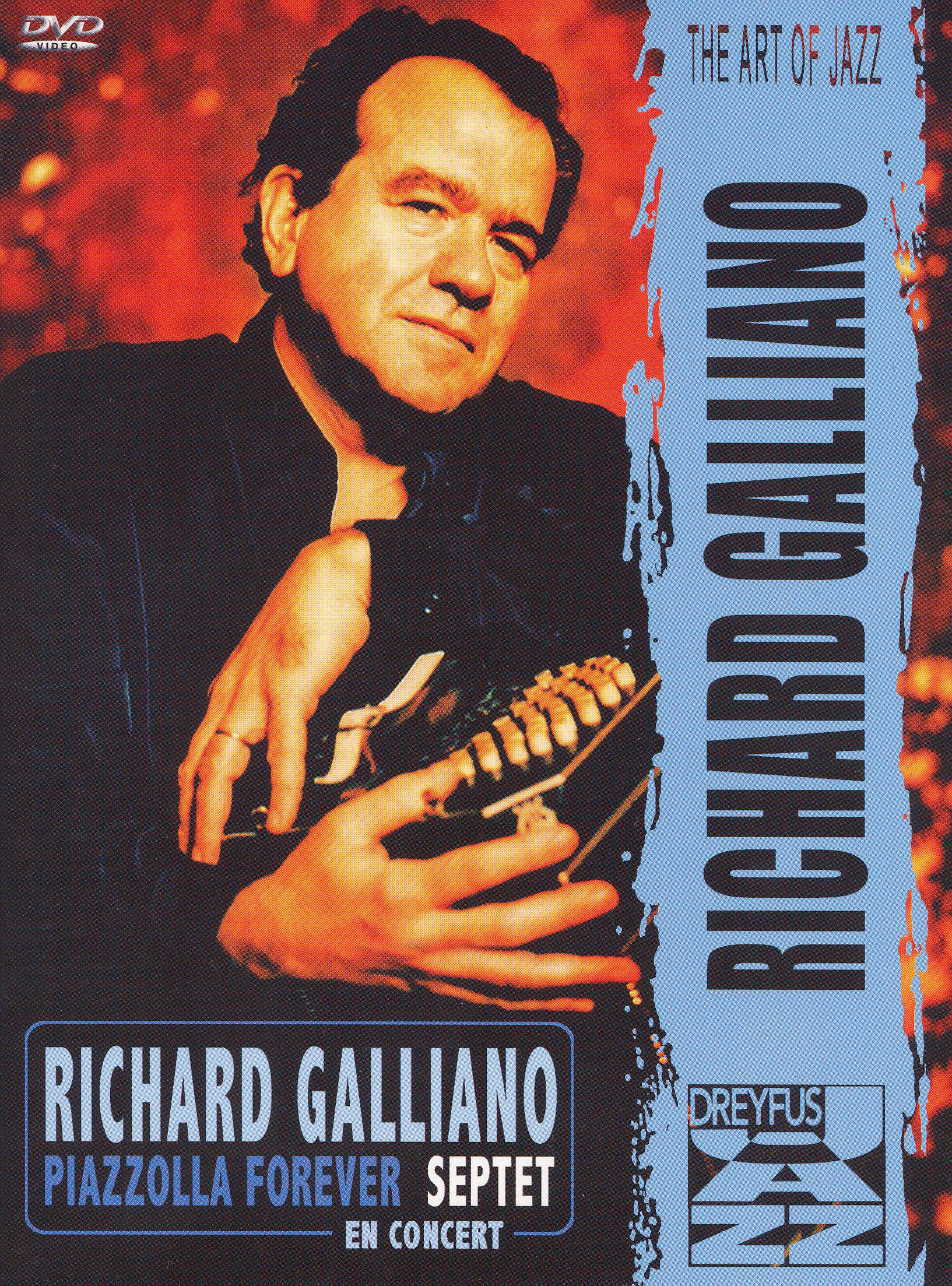 Richard Galliano: Piazzolla Forever