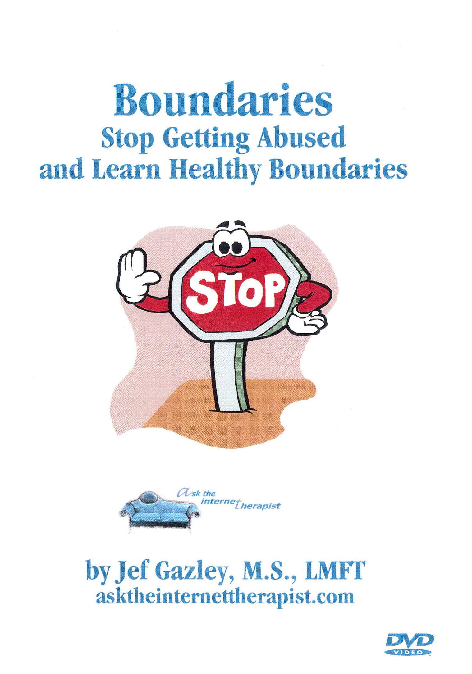 Boundaries Self-Help: Stop Getting Abused and Learn Healthy Boundaries