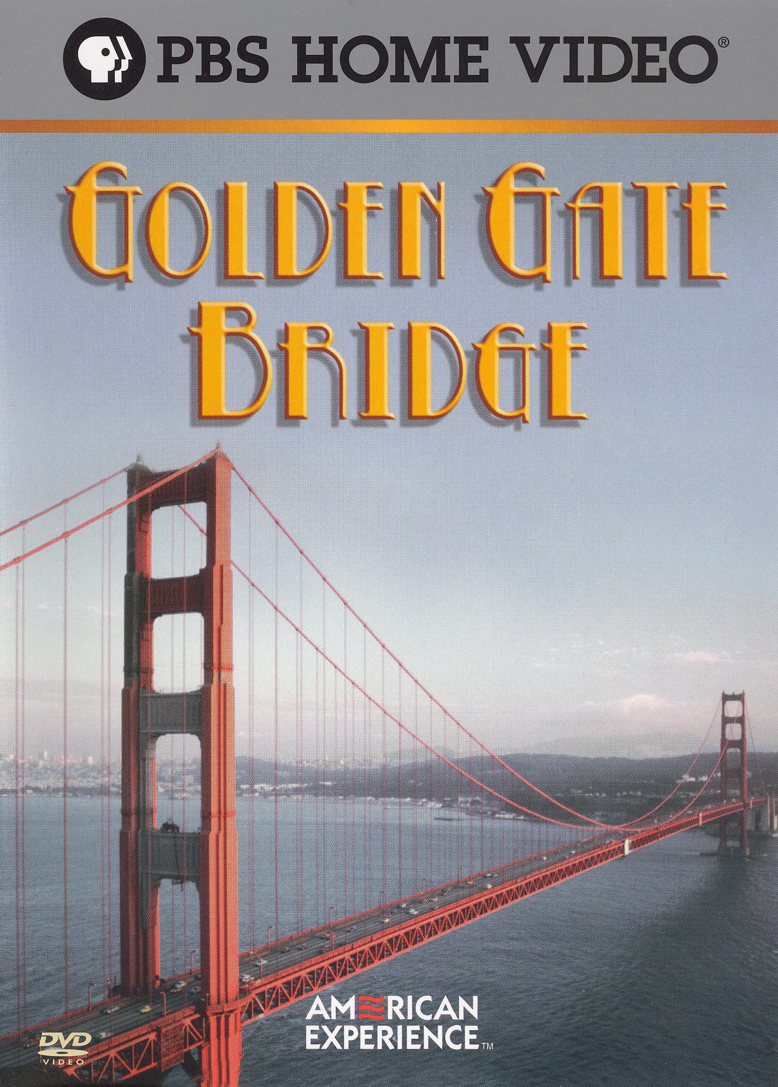 American Experience: The Golden Gate Bridge