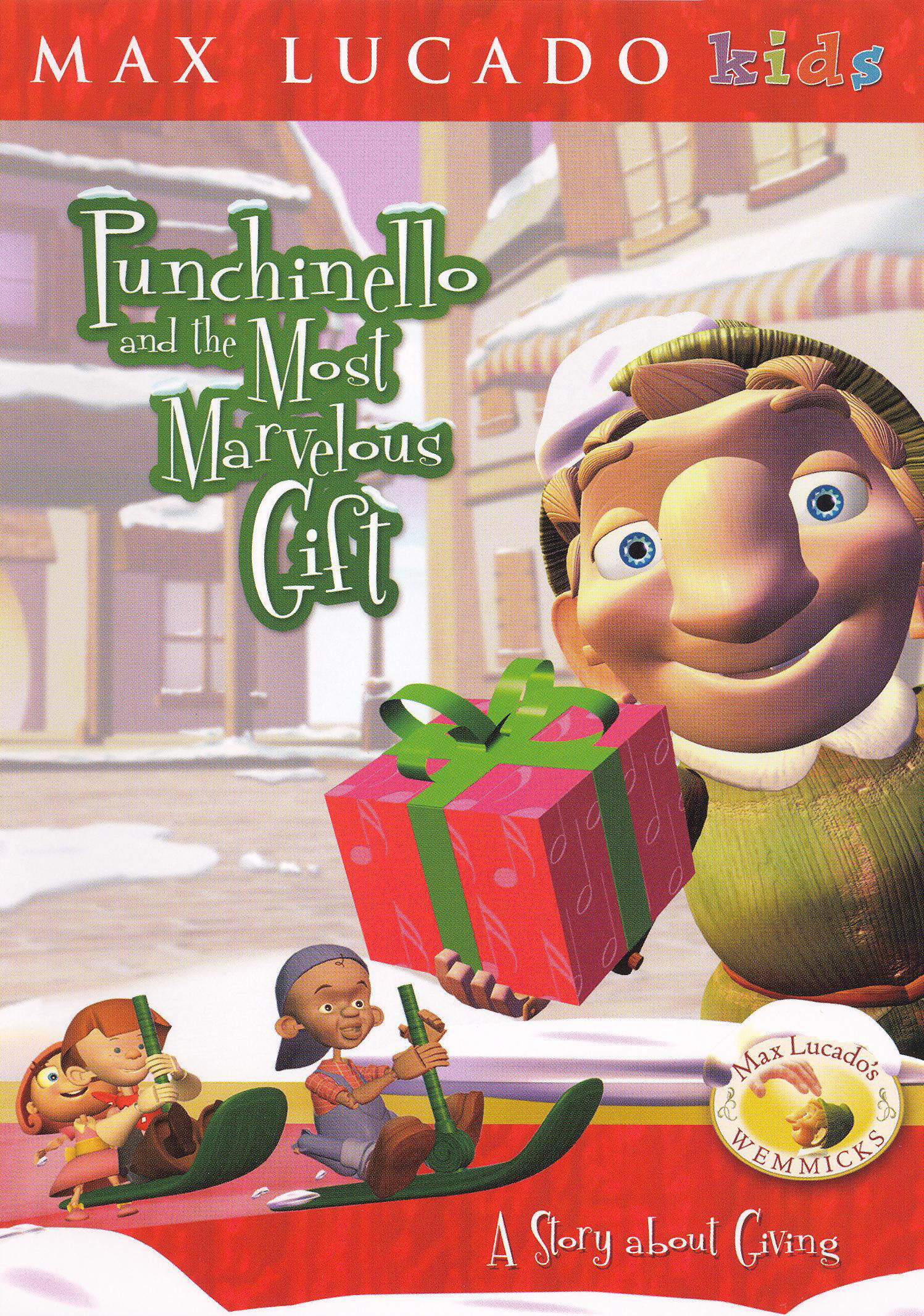 Wemmicks: Punchinello and the Most Marvelous Gift