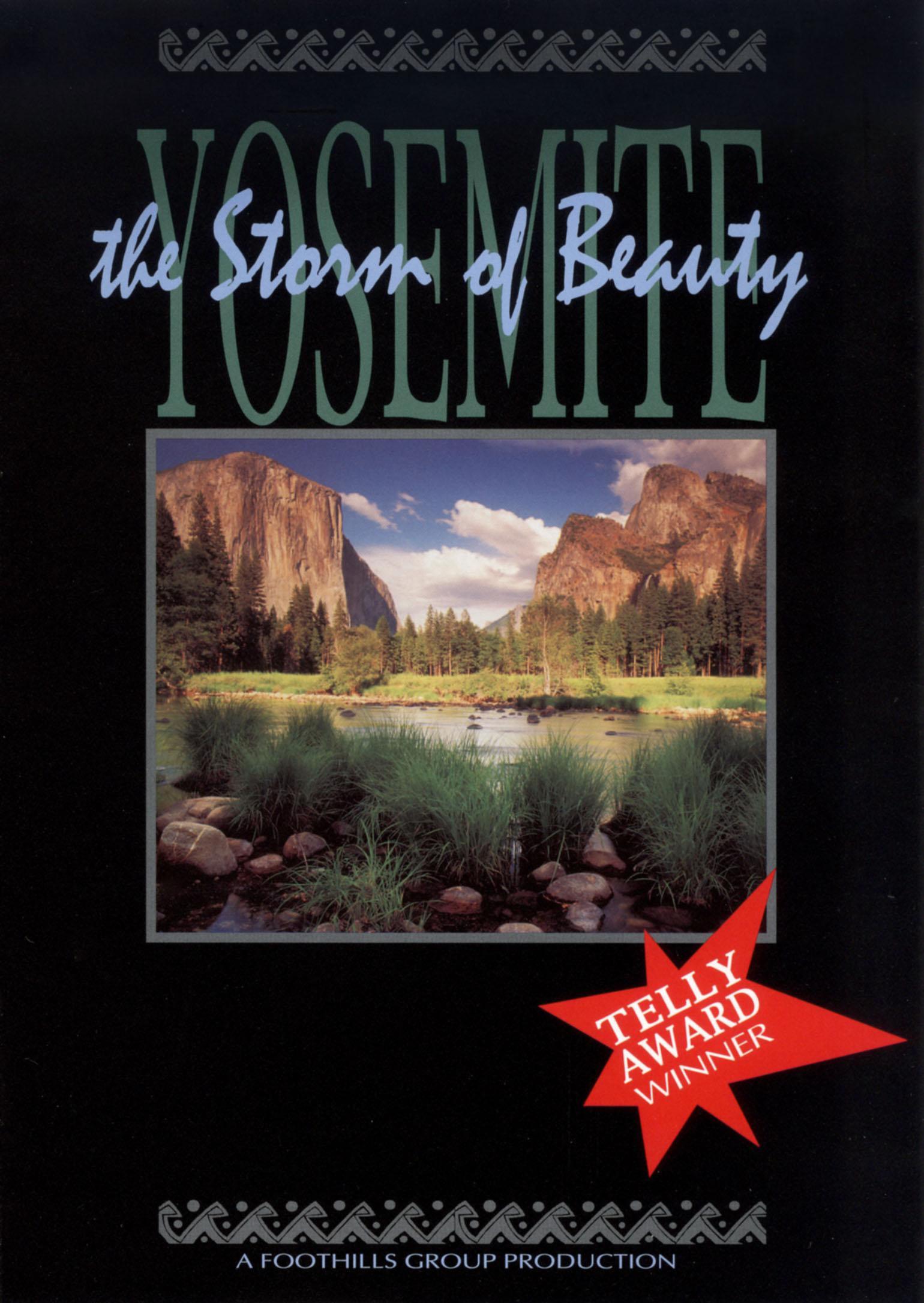 Yosemite: The Storm of Beauty
