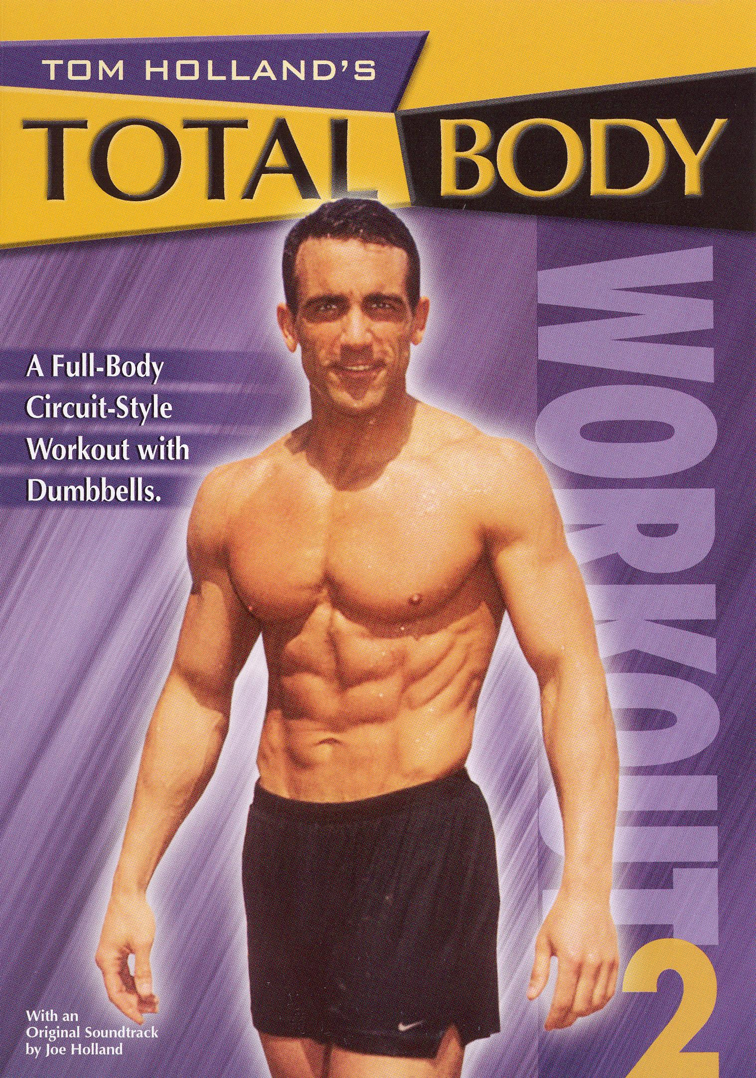 Tom Holland's Total Body Workout II