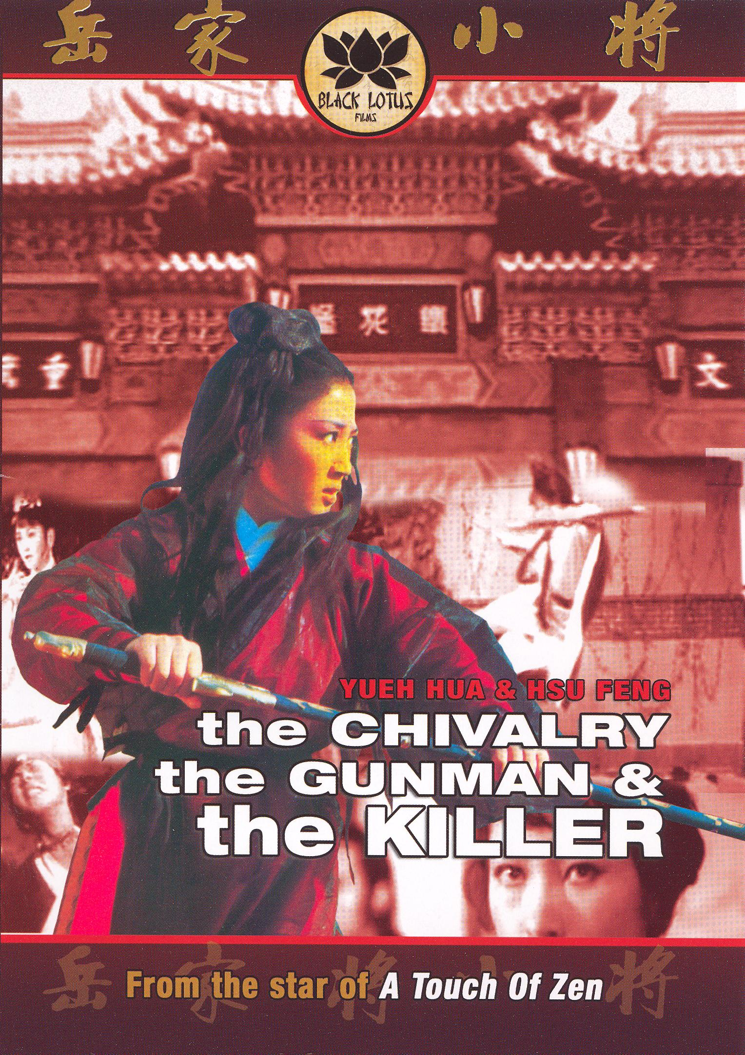 The Chivarly, The Gunman and the Killer