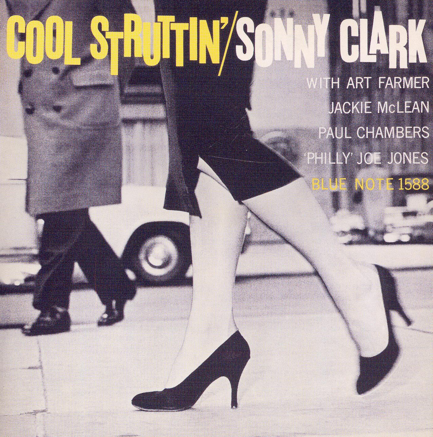 Sonny Clark: Cool Struttin
