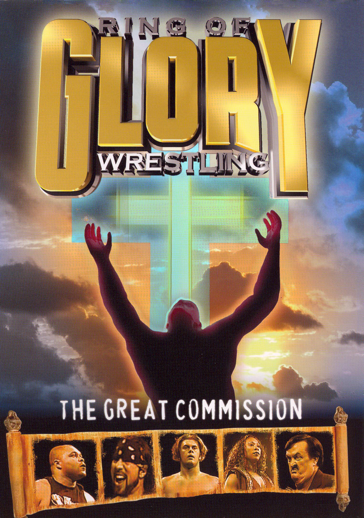 Ring of Glory Wrestling: The Great Commission