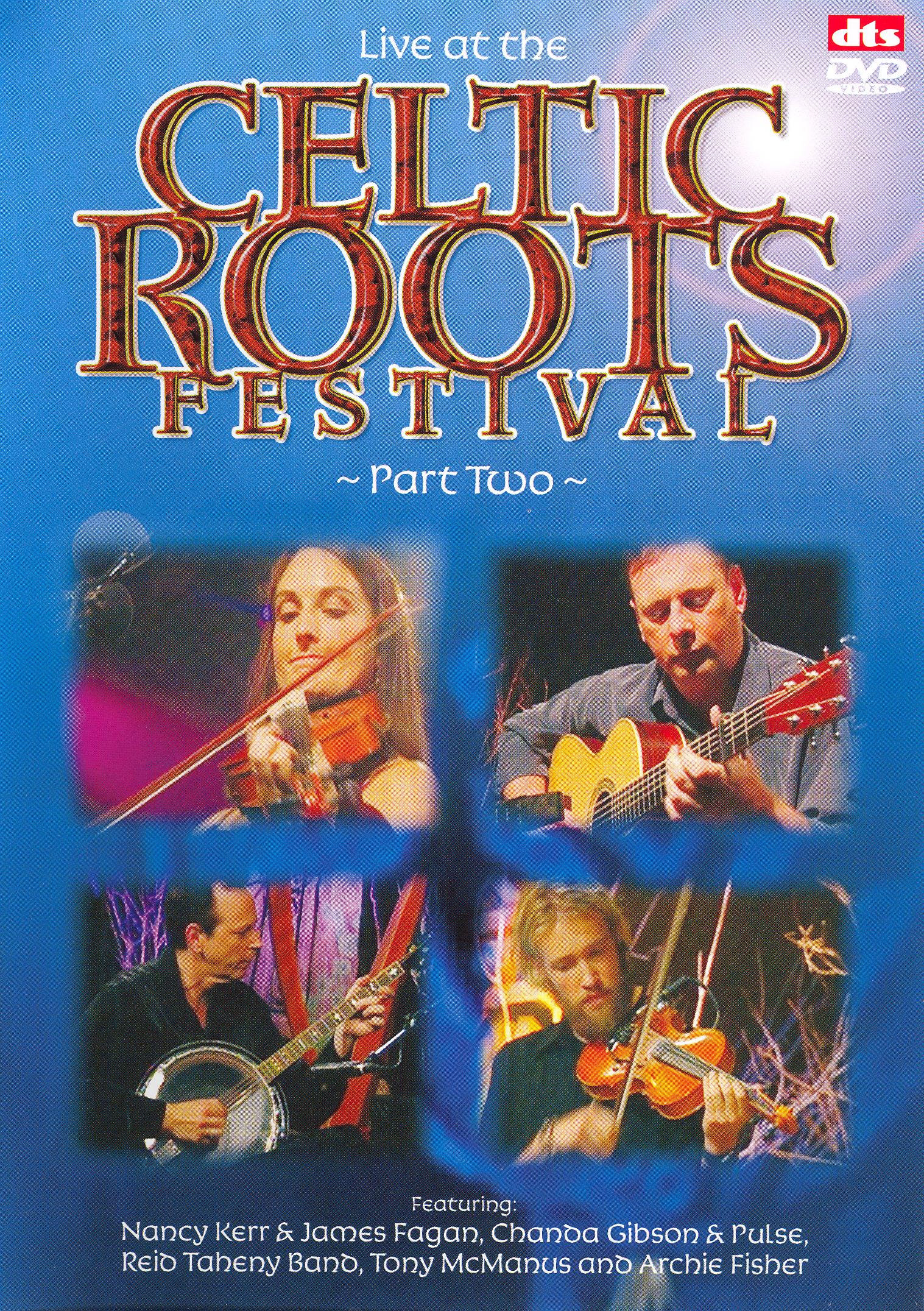 Celtic Roots Festival, Vol. 2