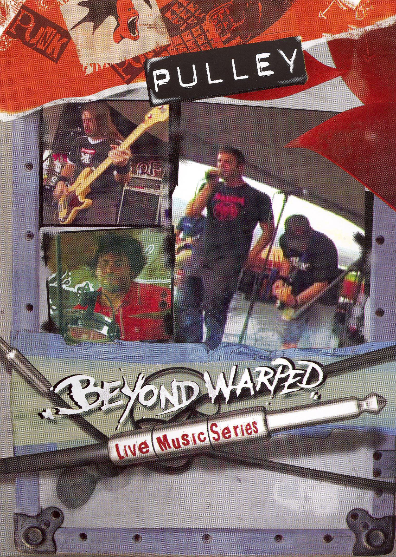 Beyond Warped: Pulley