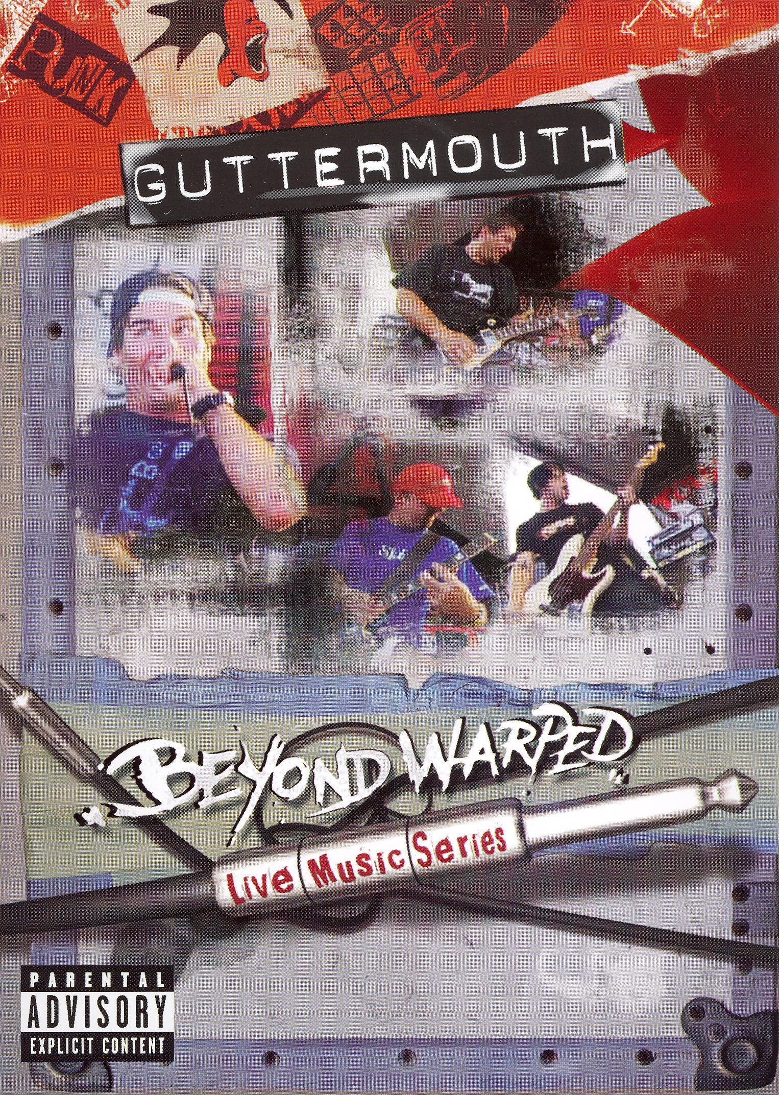 Beyond Warped: Guttermouth