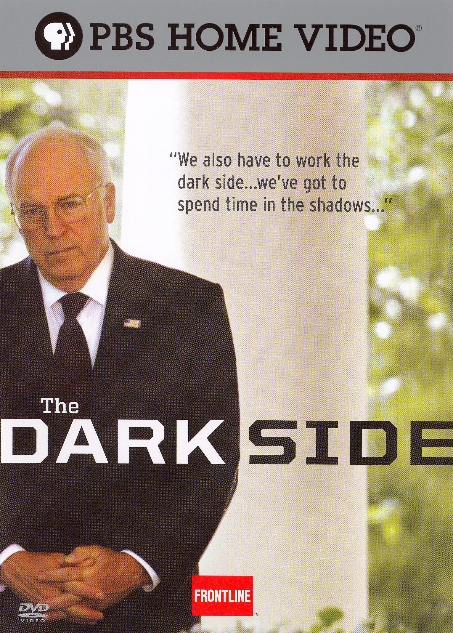 Frontline: The Dark Side