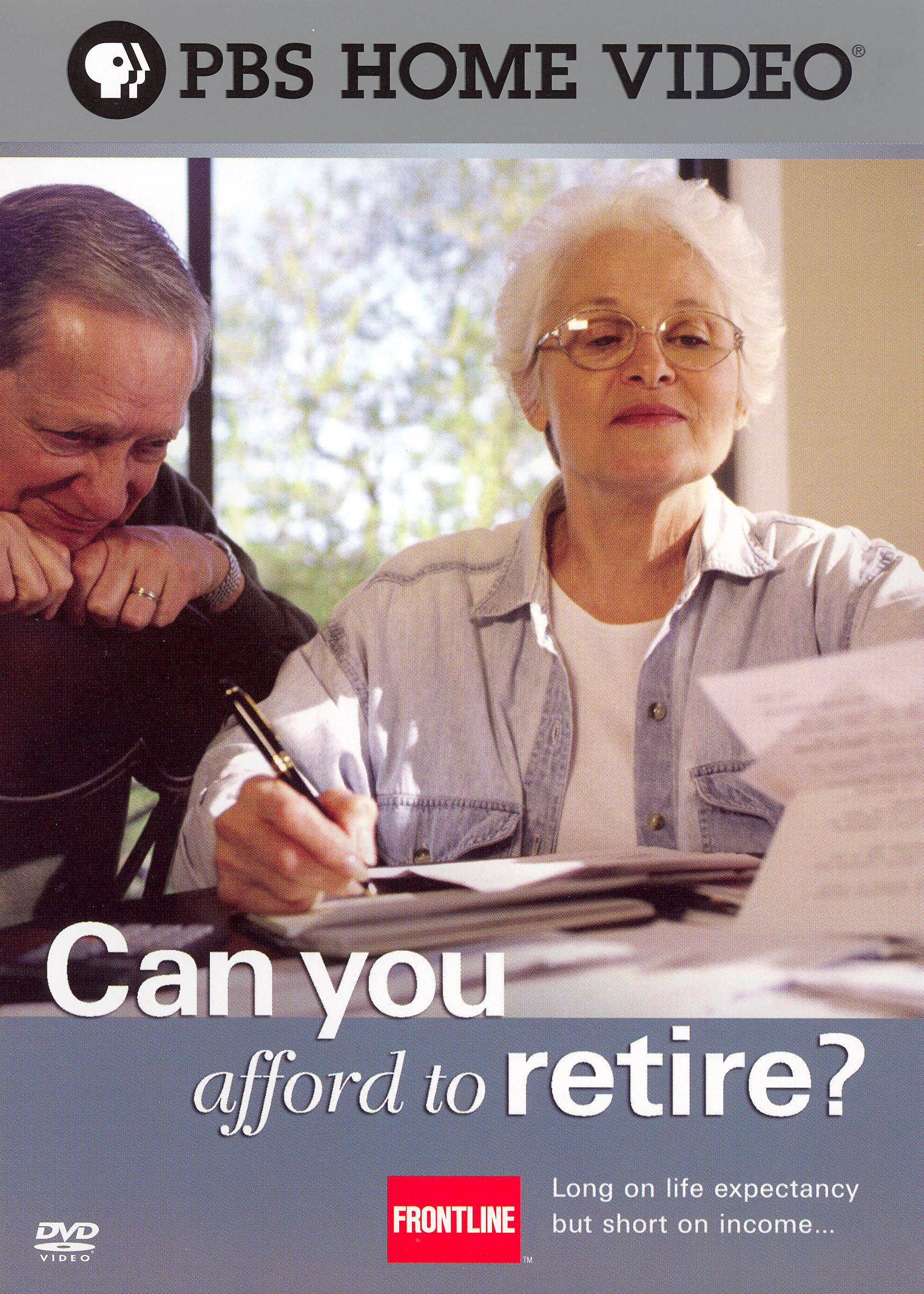Frontline: Can You Afford to Retire?