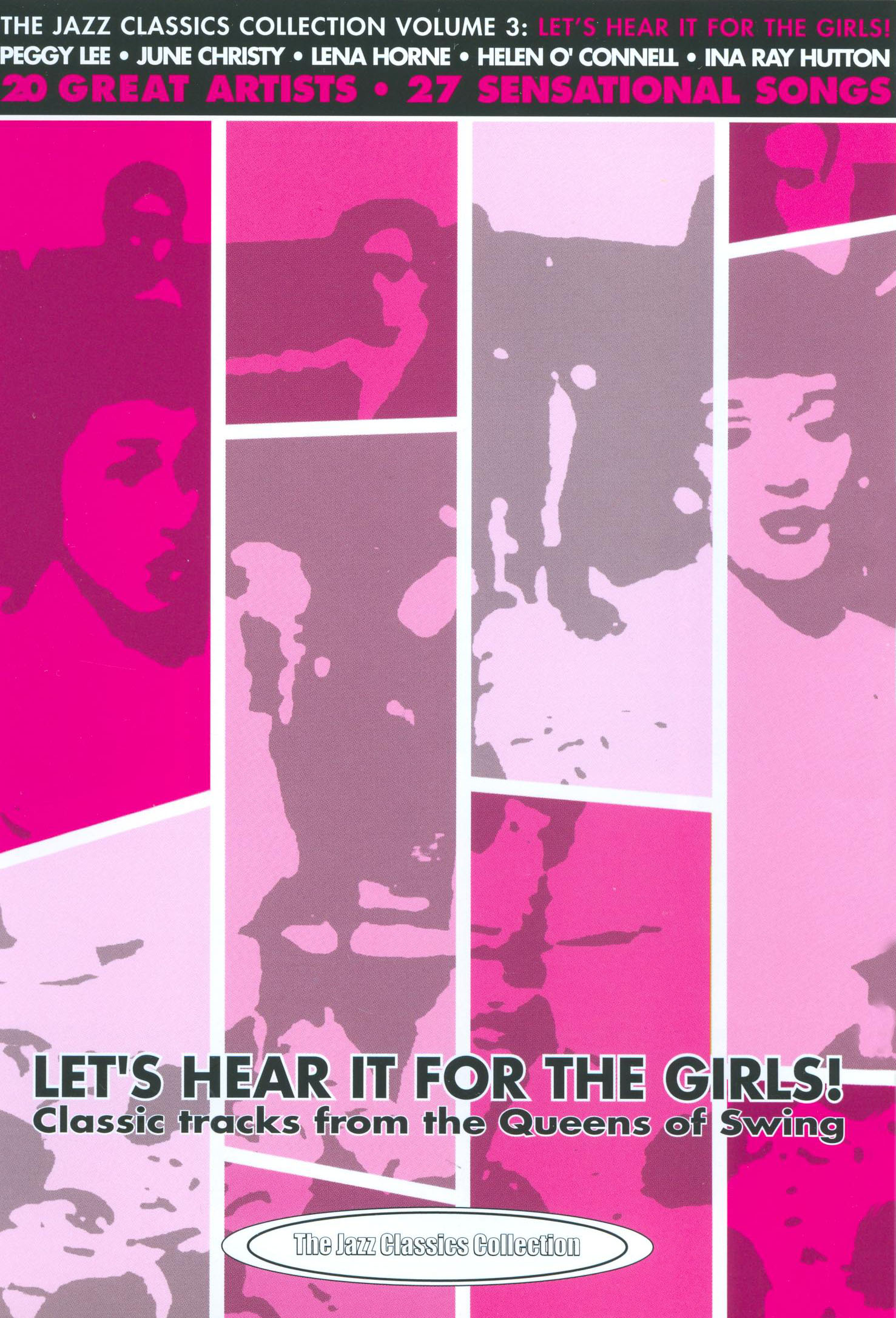 Jazz Classics Collection, Vol. 3: Let's Hear it for the Girls!