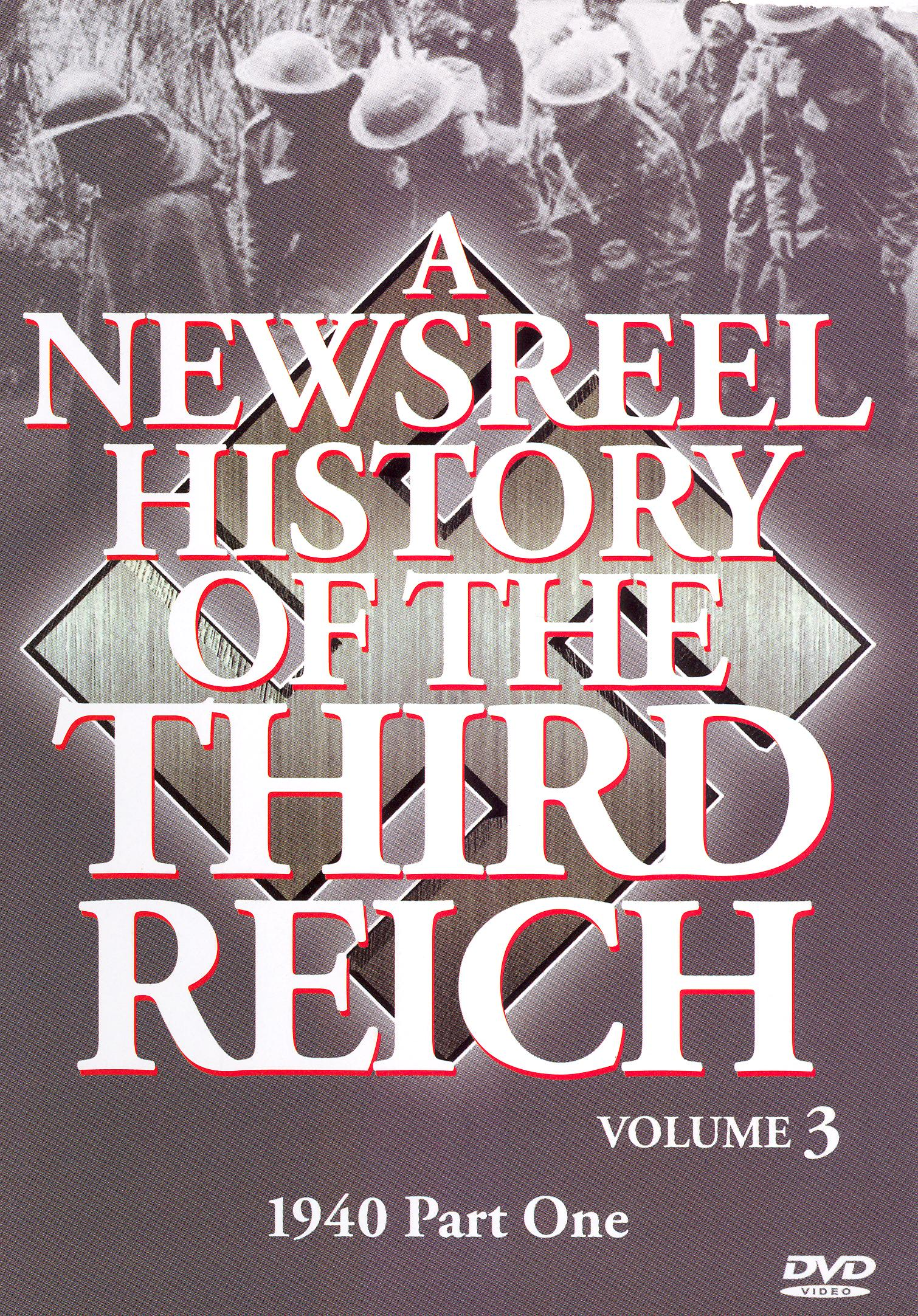 A Newsreel History of the Third Reich, Vol. 3