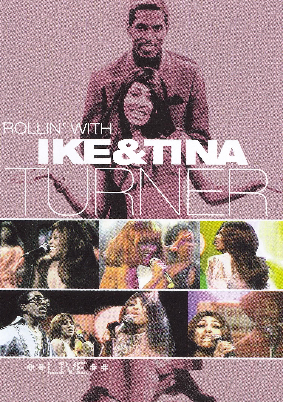 Ike and Tina Turner: Rollin with Ike and Tina Turner