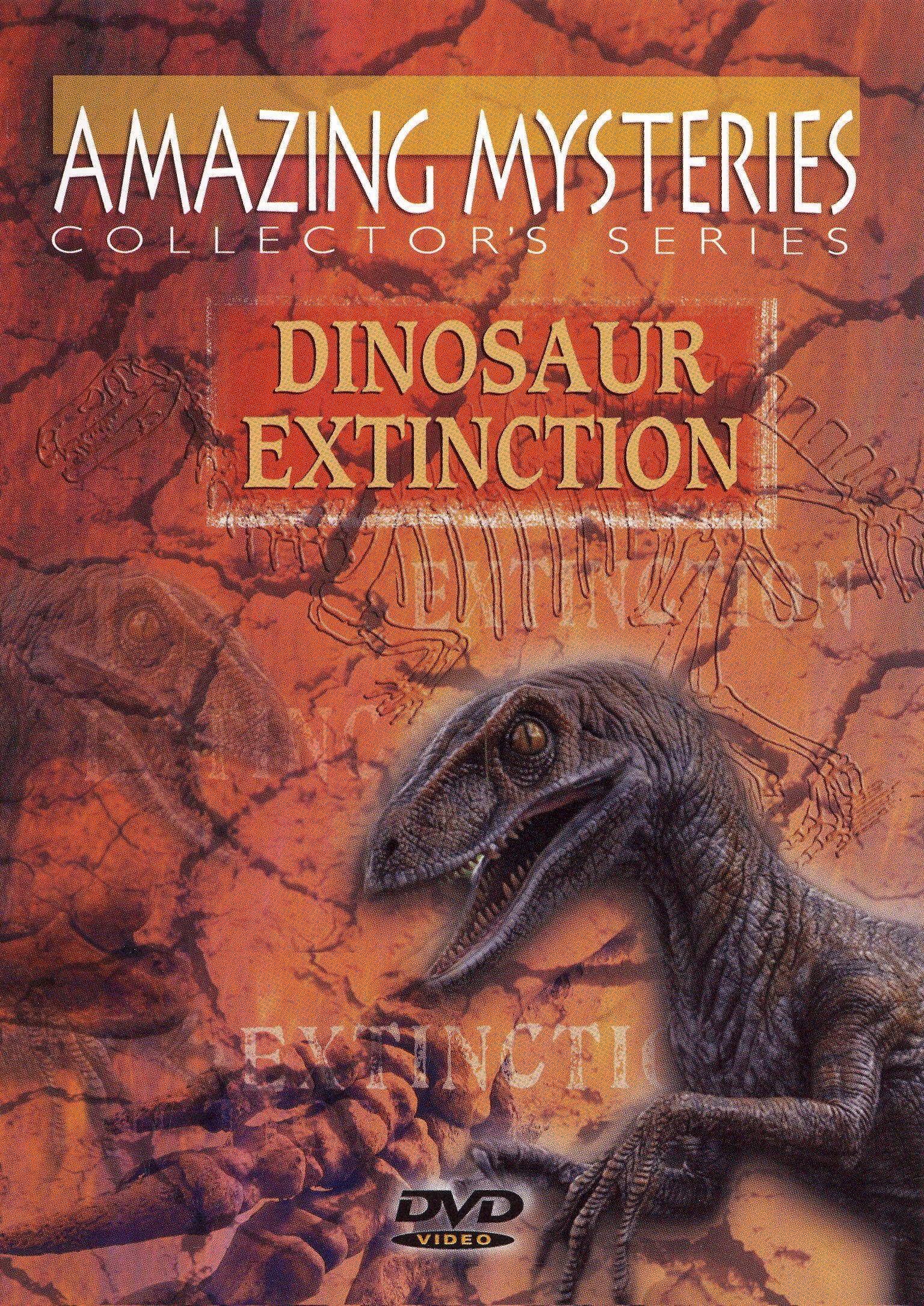 Ancient Mysteries: Dinosaur Extinction