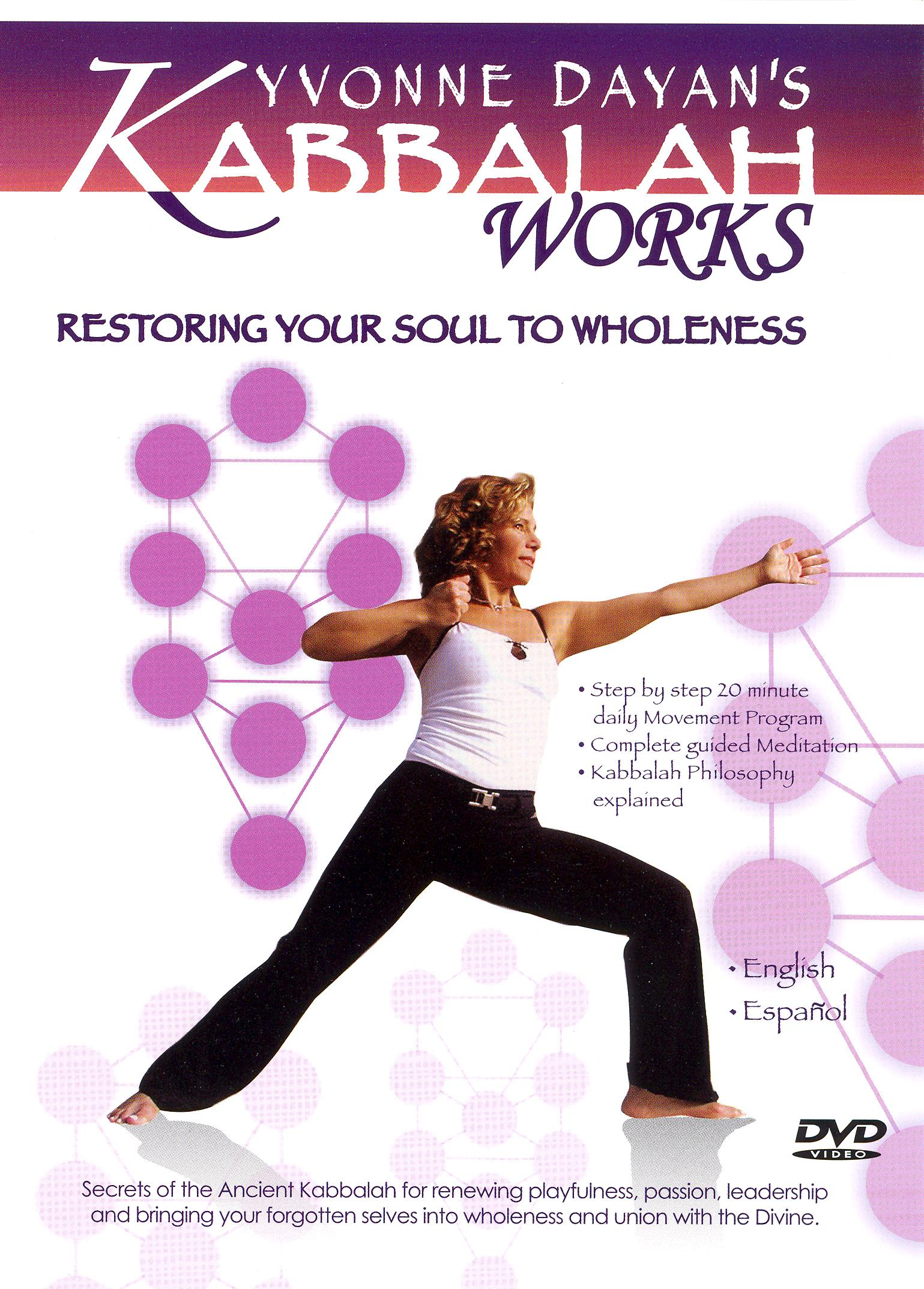 Kabbalah Yoga: Restoring Your Soul to Wholeness