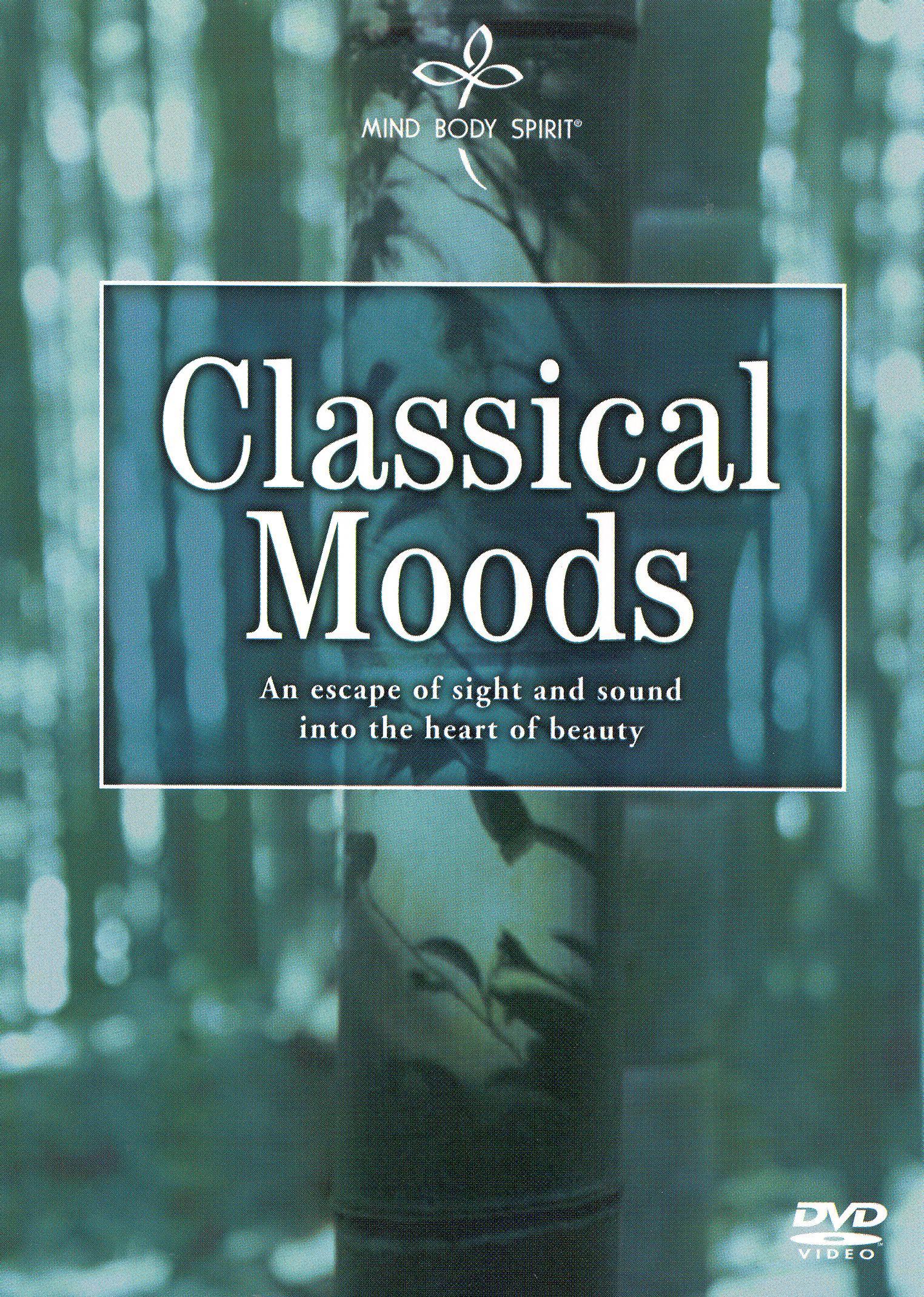 Mind Body Spirit: Classical Moods