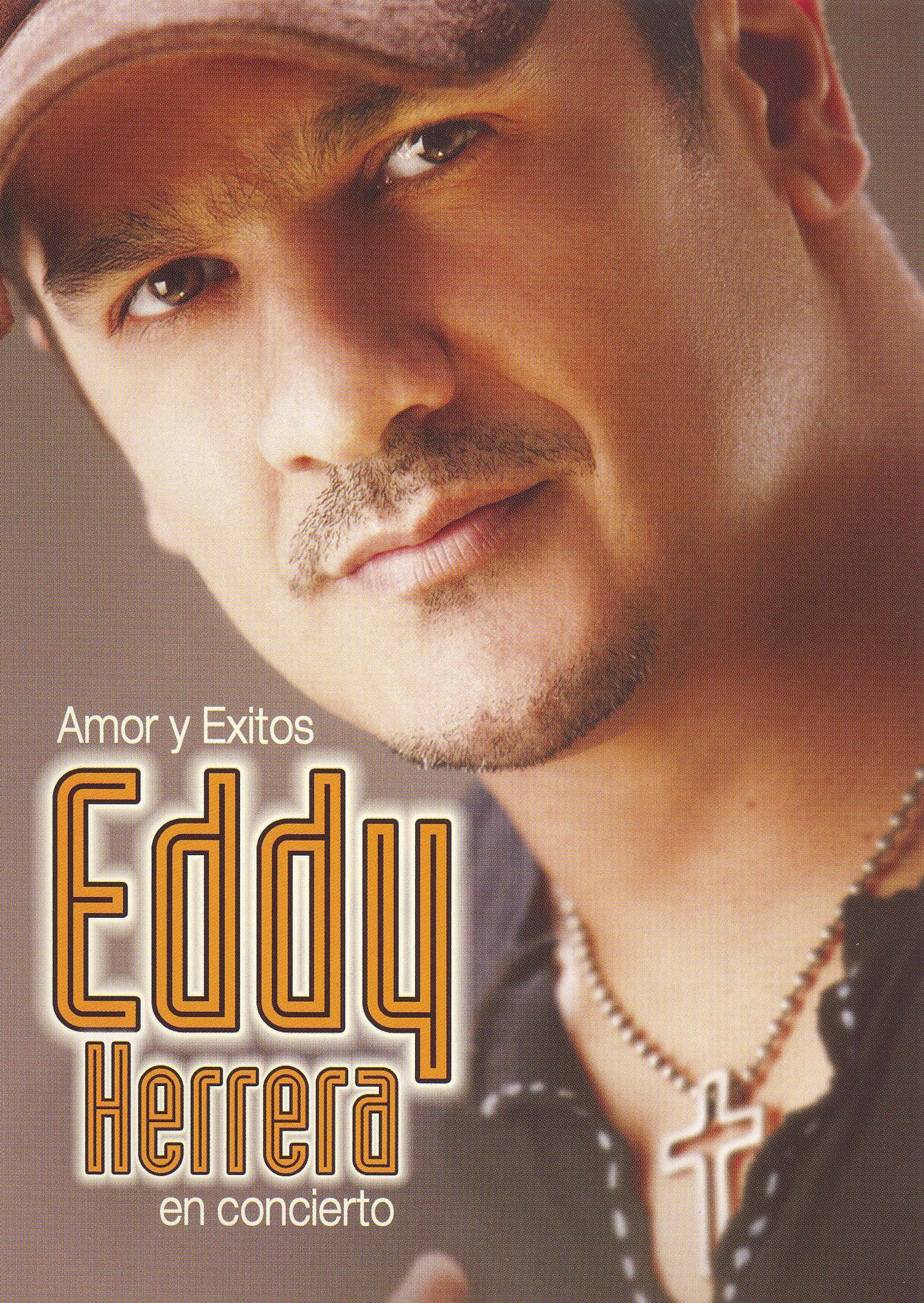 Eddy Herrera: Amor y Exitos - Eddy Herrera en Concierto