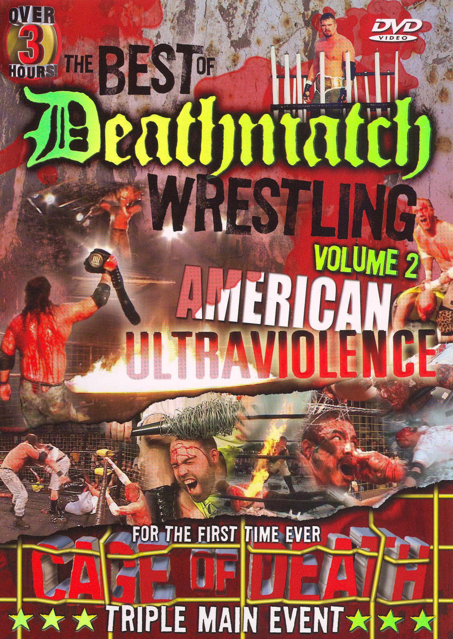 Best of Deathmatch Wrestling, Vol. 2: American Ultraviolence