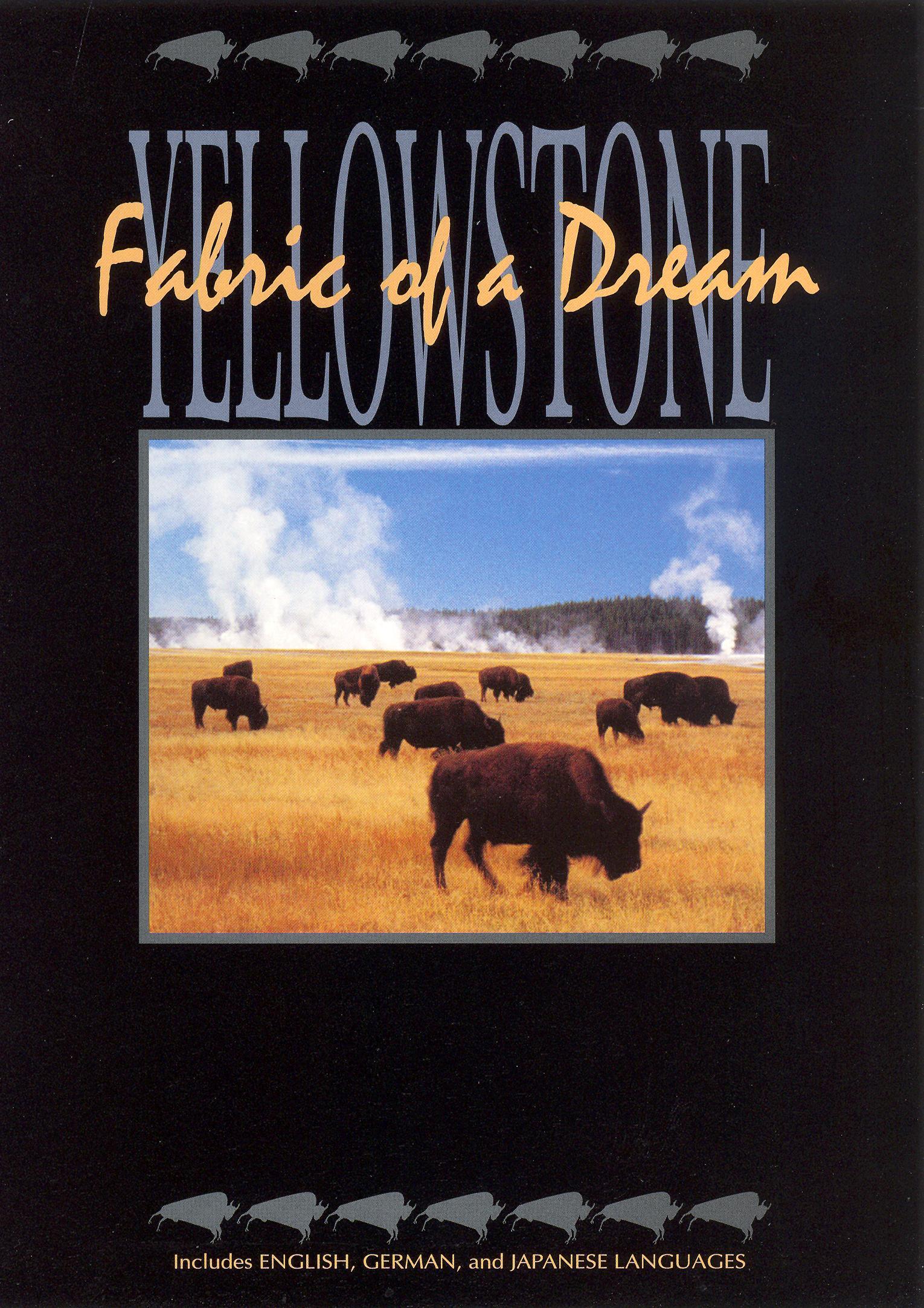 Yellowstone: Fabric of a Dream