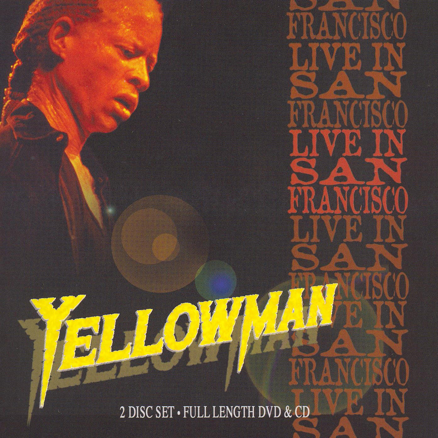 Yellowman: Live in San Francisco