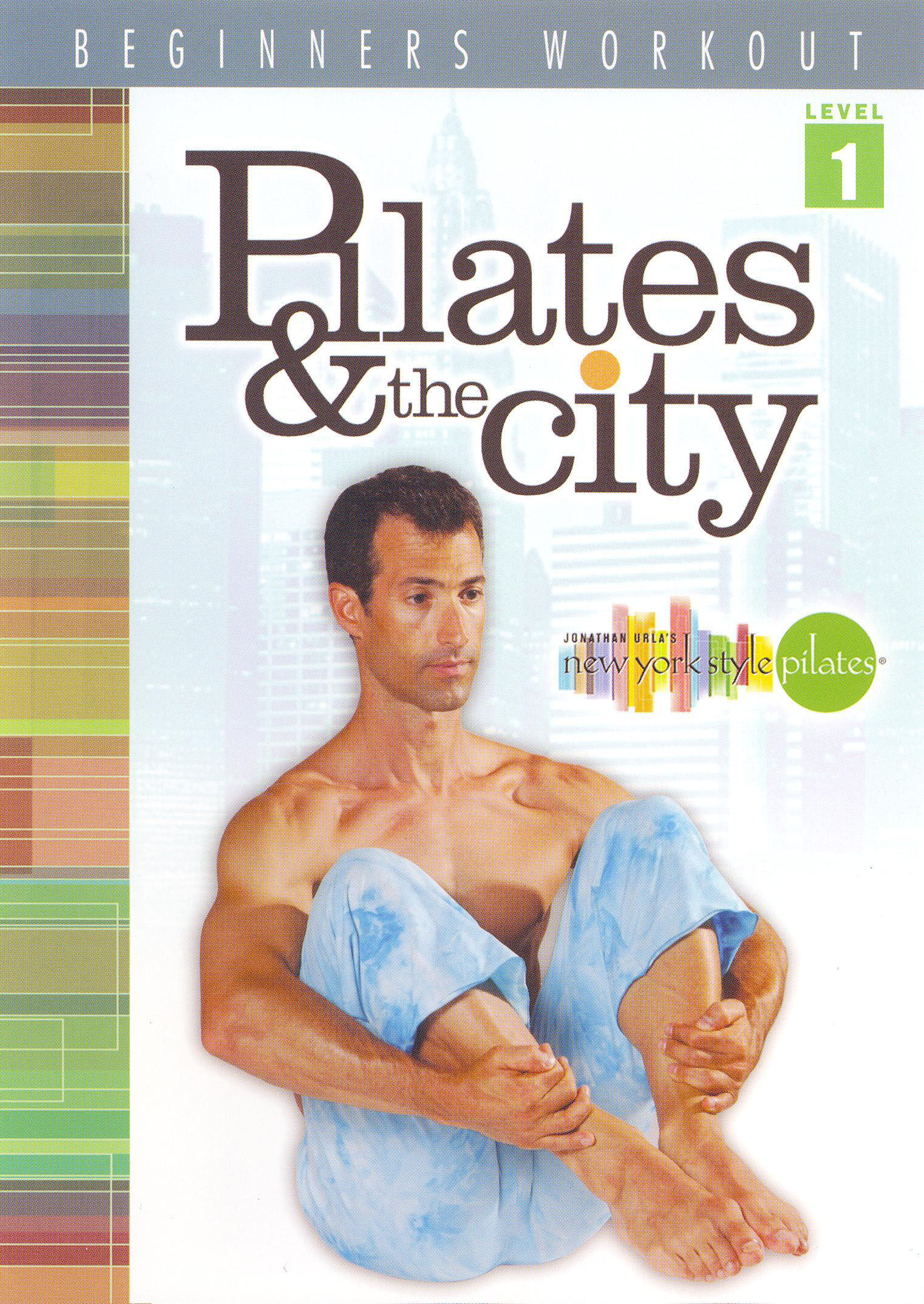 Pilates and the City: Beginner Workout