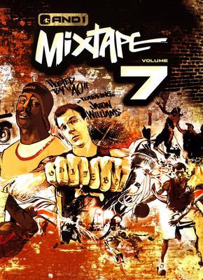 And1 Mixtape, Vol. 7
