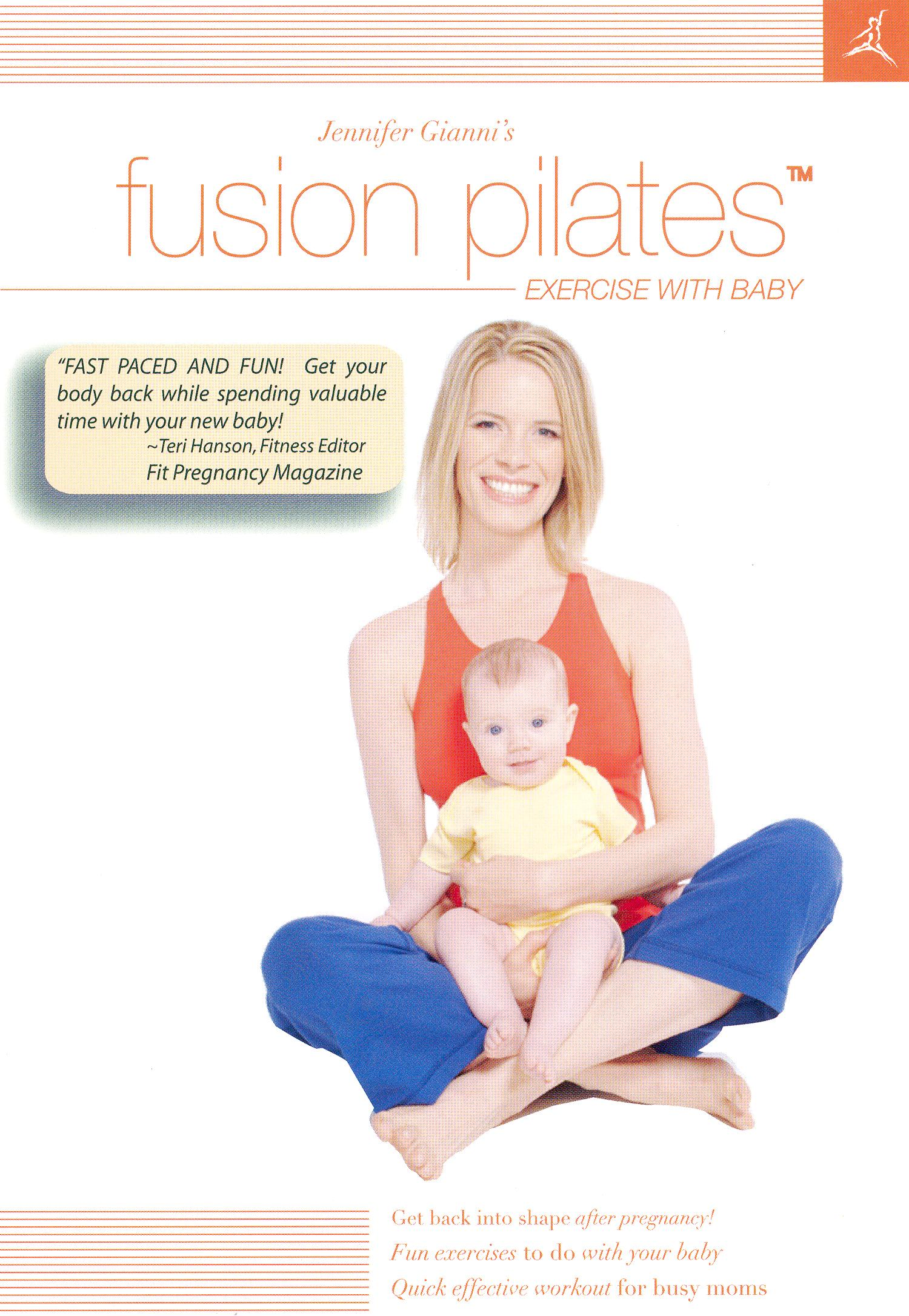Jennifer Gianni's Fusion Pilates: Exercise with Baby