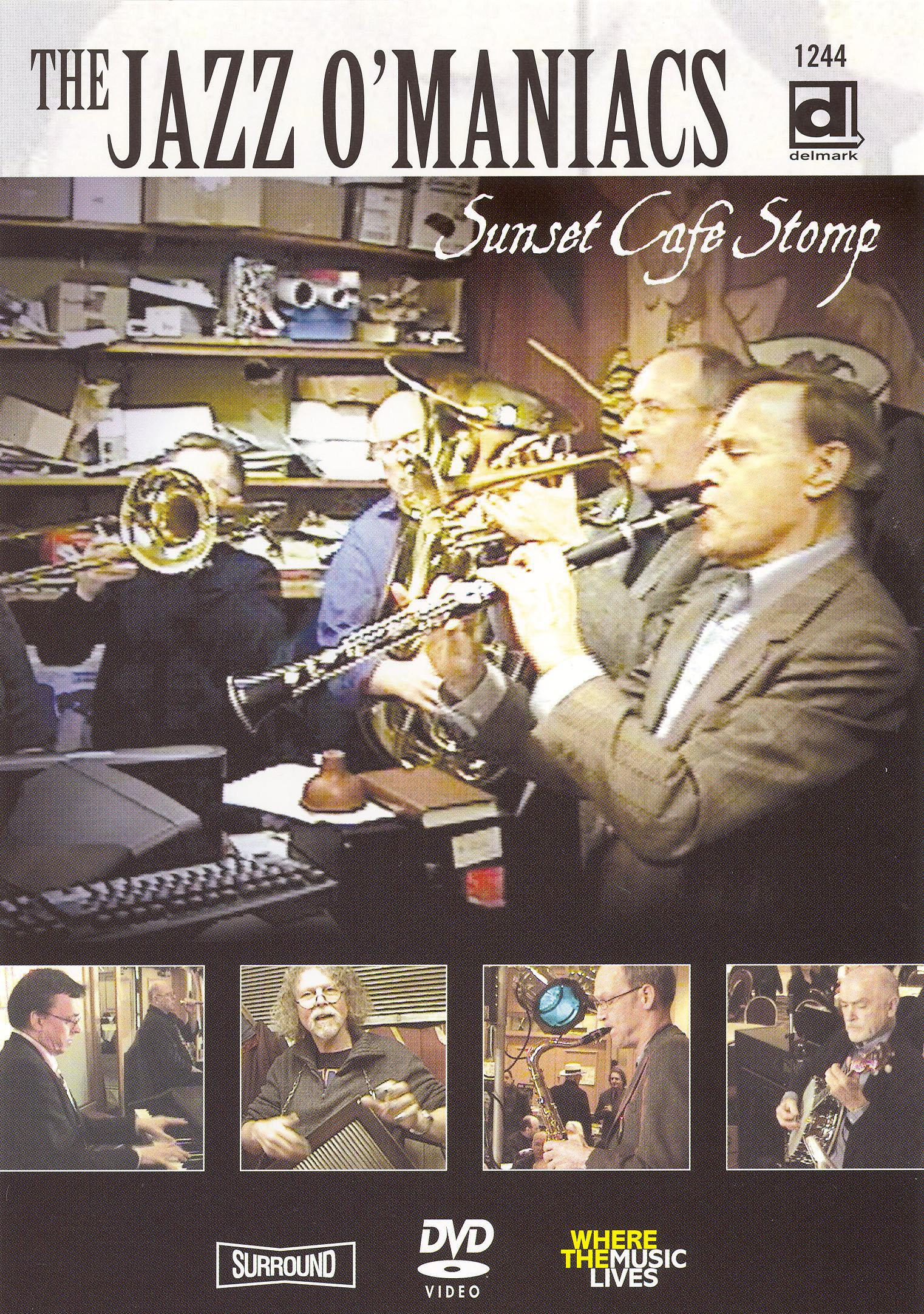 Jazz O'Maniacs: Sunset Cafe Stomp