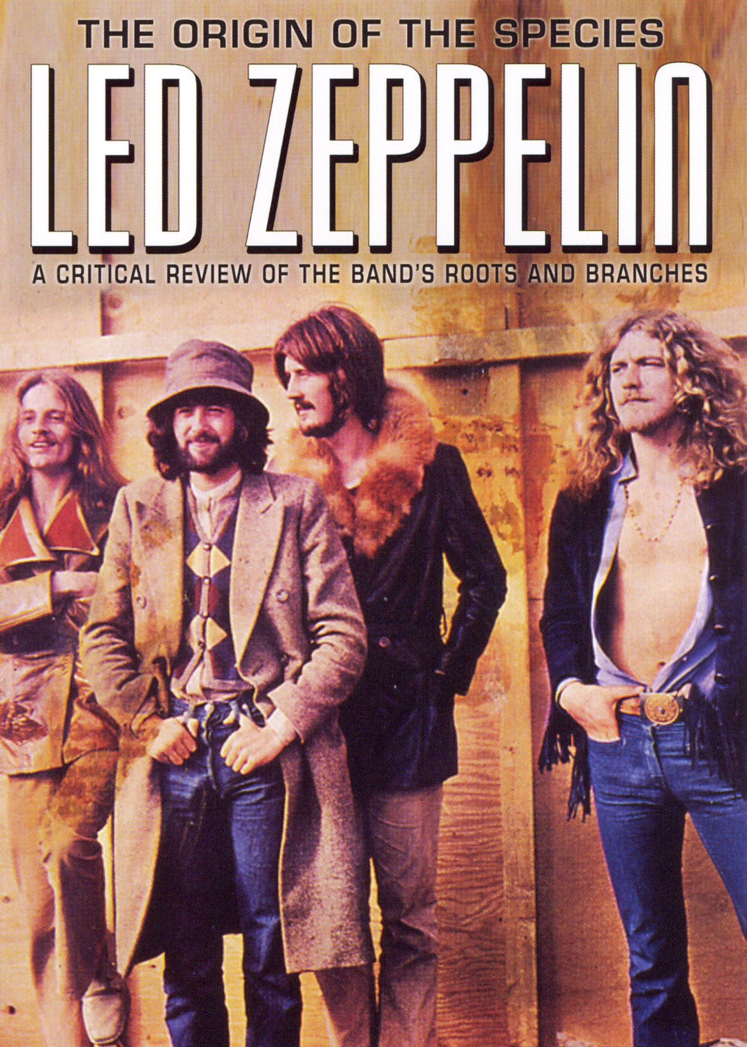 Led Zeppelin: Origin of the Species