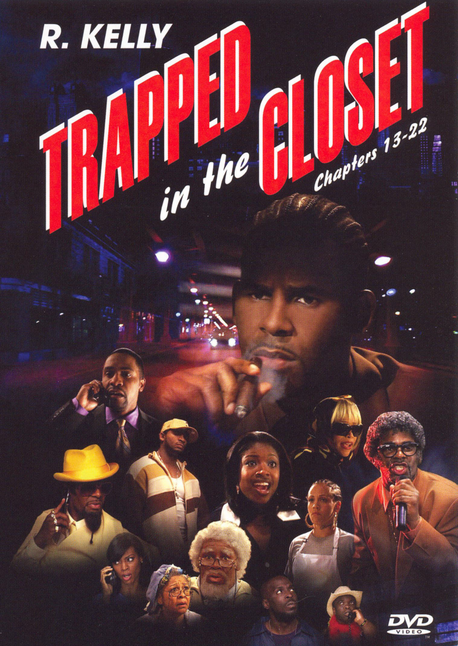R Kelly Trapped In The Closet Chapters 13 22 2007 R Kelly Victor Mignatti Jim Swaffield