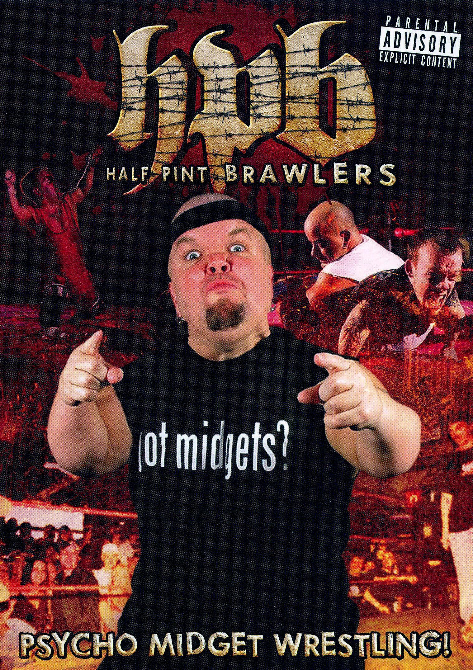 Half Pint Brawlers: Psycho Midget Wrestling
