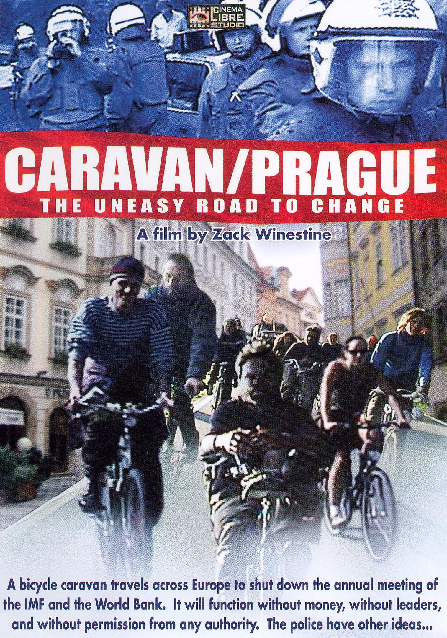 Caravan/Prague (The Uneasy Road to Change)
