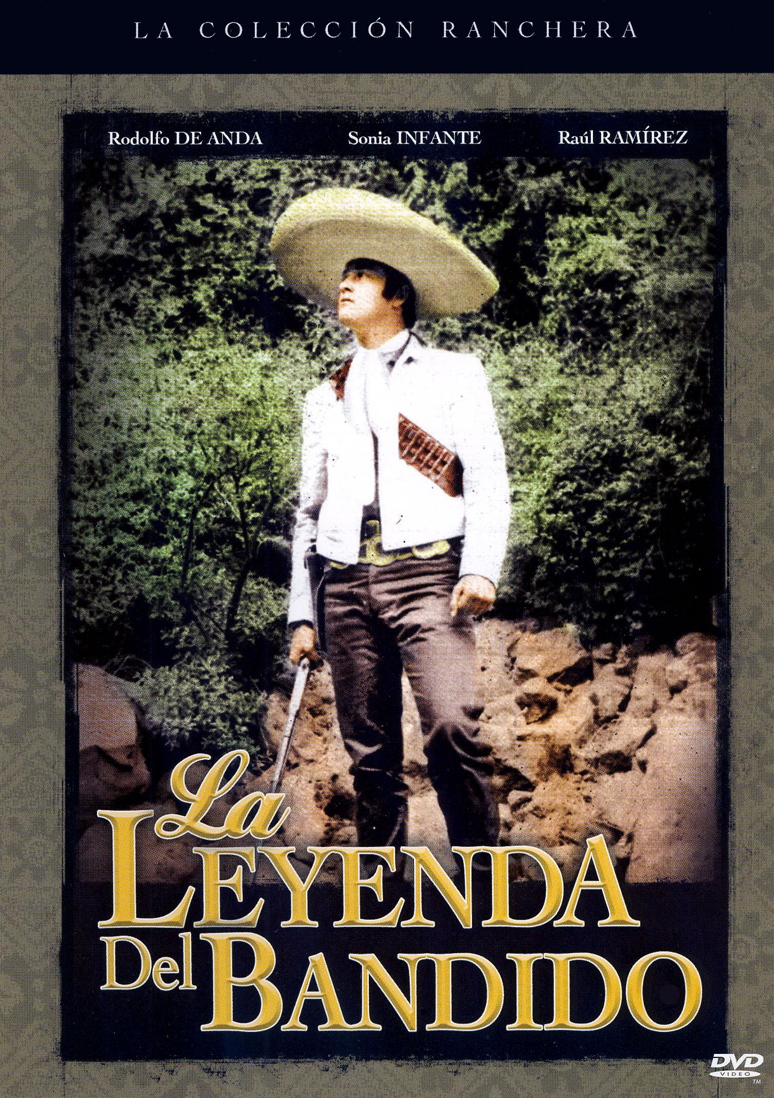 La Leyenda Del Bandido